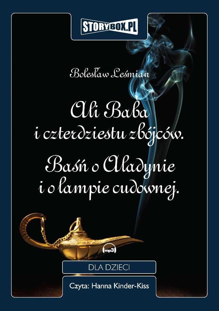 Ali Baba  i czterdziestu zbójców. Baśń o Aladynie i o lampie cudownej. - Audiobook (Książka audio MP3) do pobrania w całości w archiwum ZIP