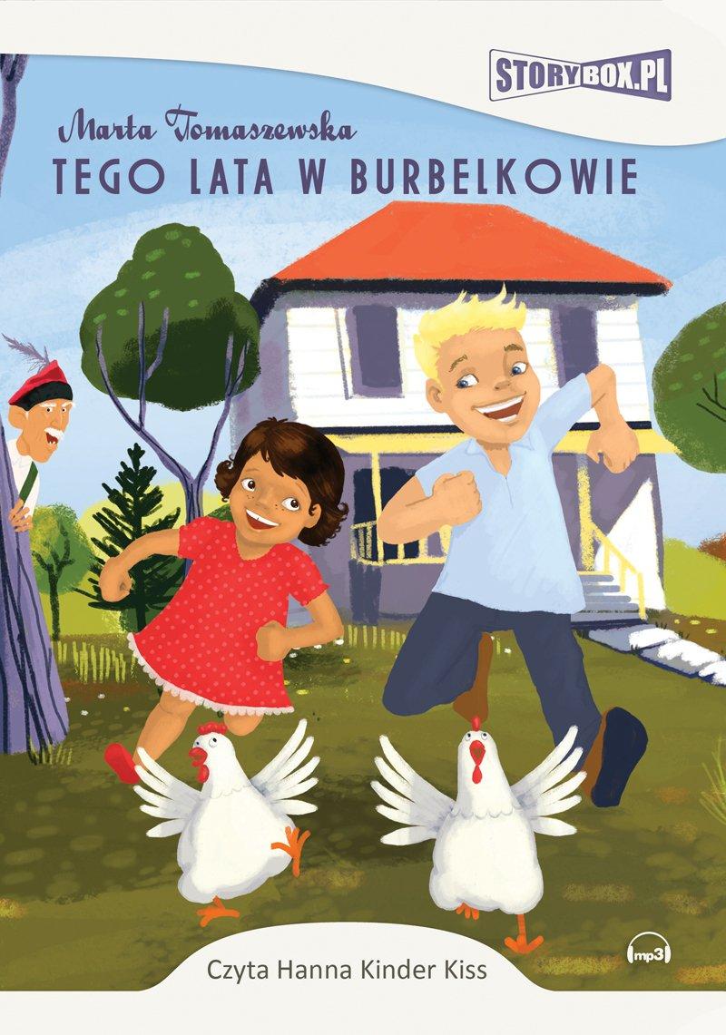 Tego lata w Burbelkowie - Audiobook (Książka audio MP3) do pobrania w całości w archiwum ZIP