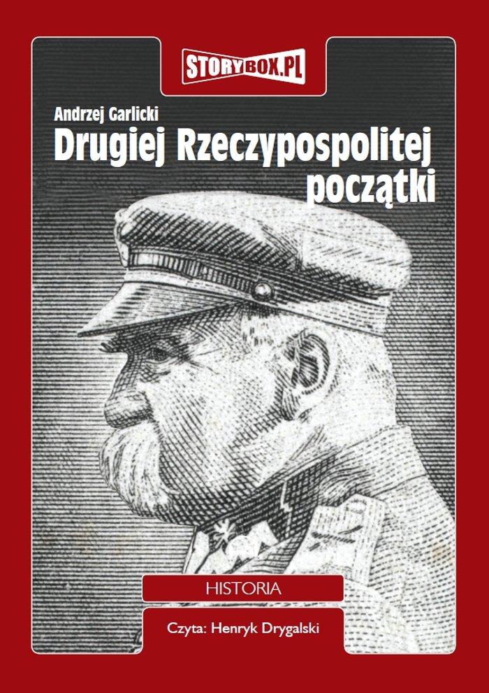 Drugiej Rzeczypospolitej początki - Audiobook (Książka audio MP3) do pobrania w całości w archiwum ZIP