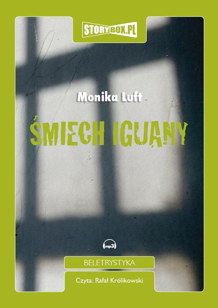 Śmiech Iguany - Audiobook (Książka audio MP3) do pobrania w całości w archiwum ZIP