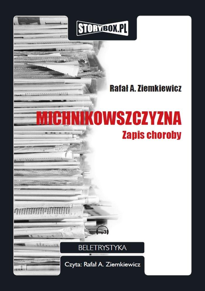 Michnikowszczyzna - Audiobook (Książka audio MP3) do pobrania w całości w archiwum ZIP