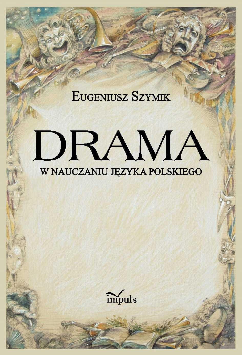 Drama w nauczaniu języka polskiego - Ebook (Książka PDF) do pobrania w formacie PDF