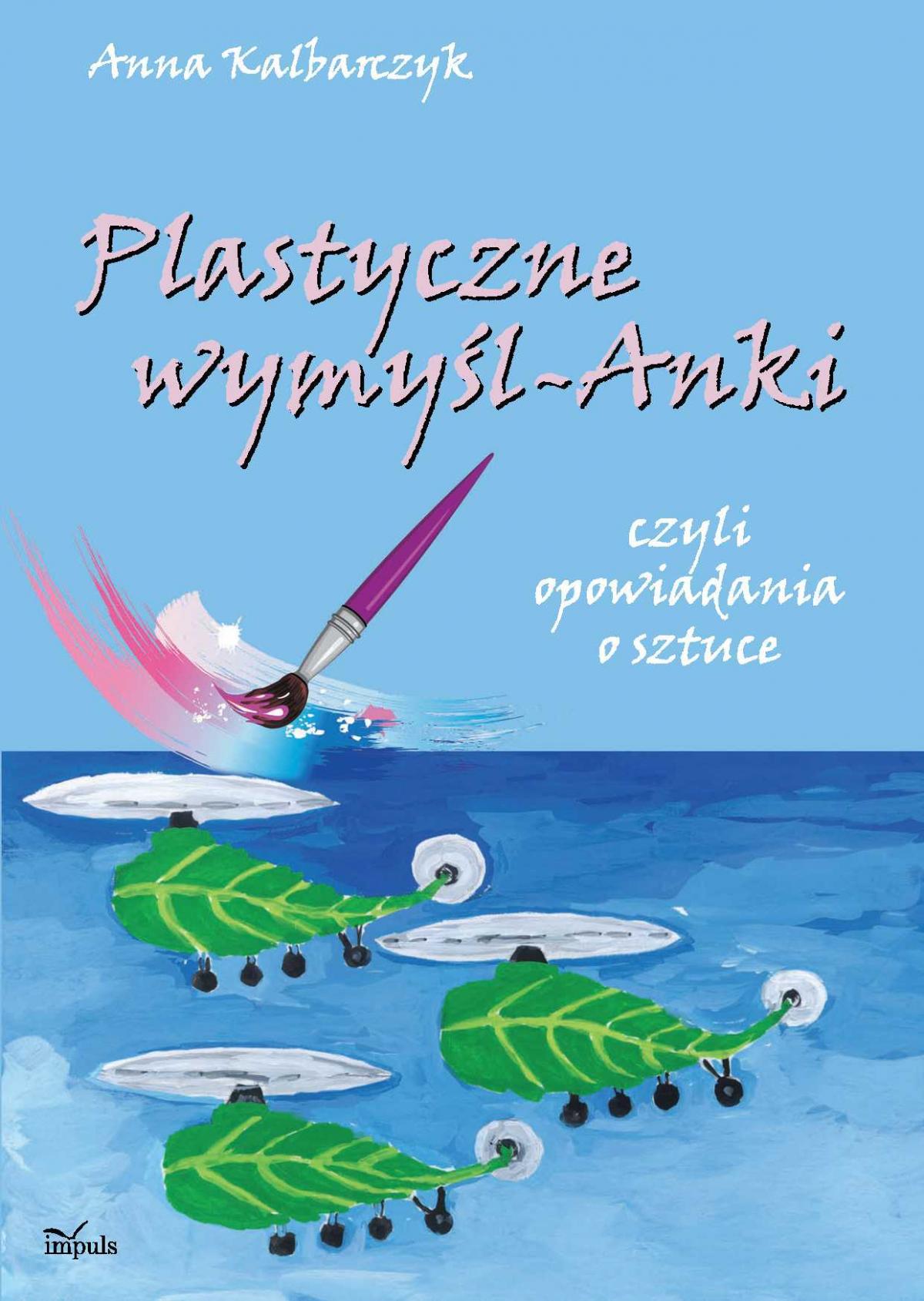 Plastyczne wymyśl-Anki - Ebook (Książka PDF) do pobrania w formacie PDF