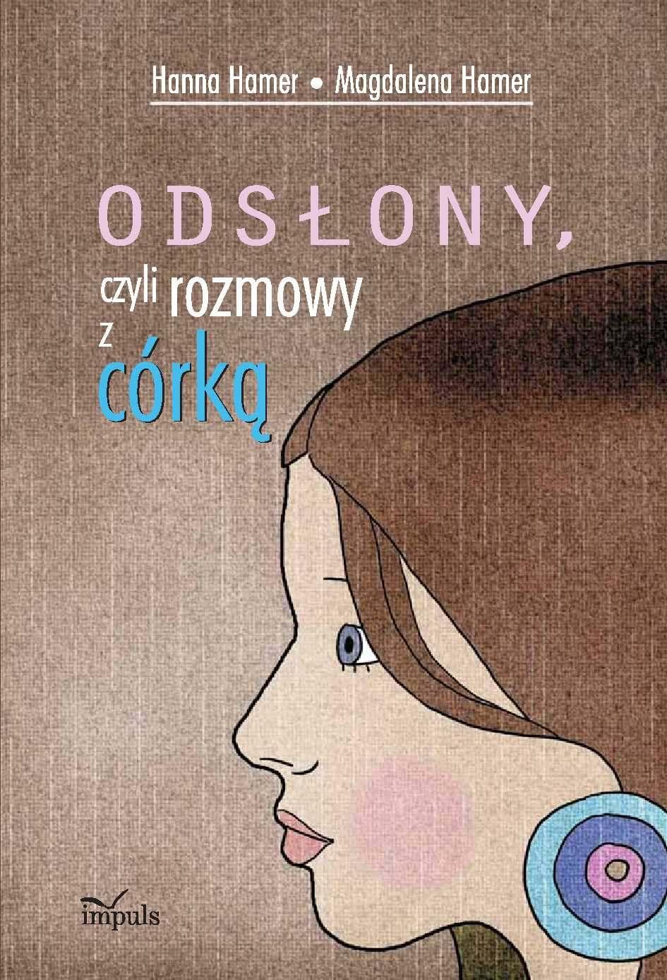 Odsłony, czyli rozmowy z córką - Ebook (Książka PDF) do pobrania w formacie PDF