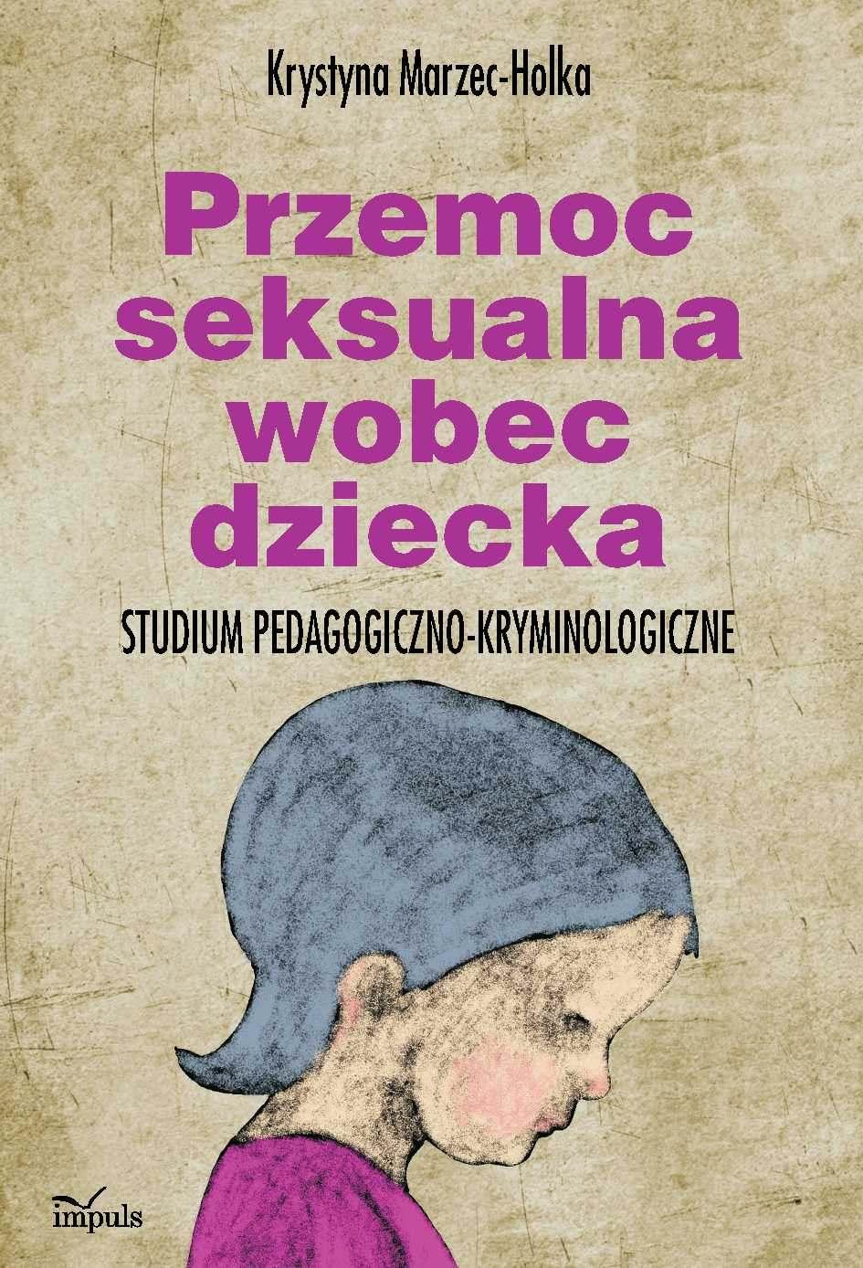 Przemoc seksualna wobec dziecka - Ebook (Książka PDF) do pobrania w formacie PDF
