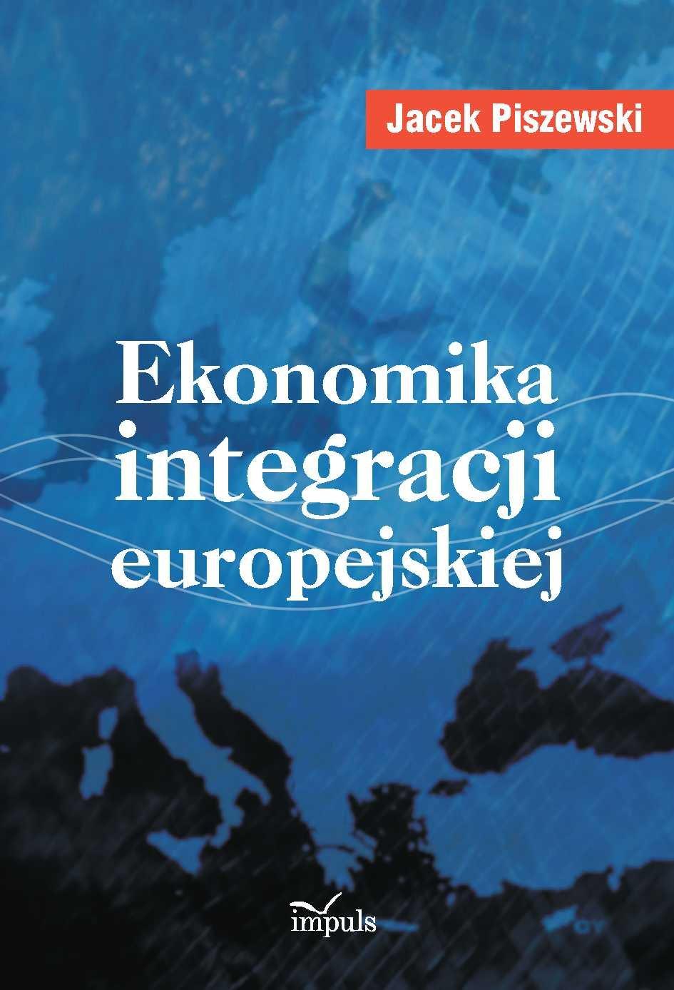 Ekonomika integracji europejskiej - Ebook (Książka PDF) do pobrania w formacie PDF