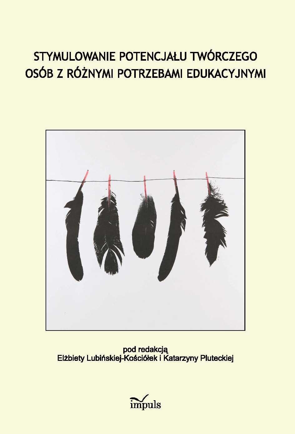 Stymulowanie potencjału twórczego osób z różnymi potrzebami edukacyjnymi - Ebook (Książka PDF) do pobrania w formacie PDF