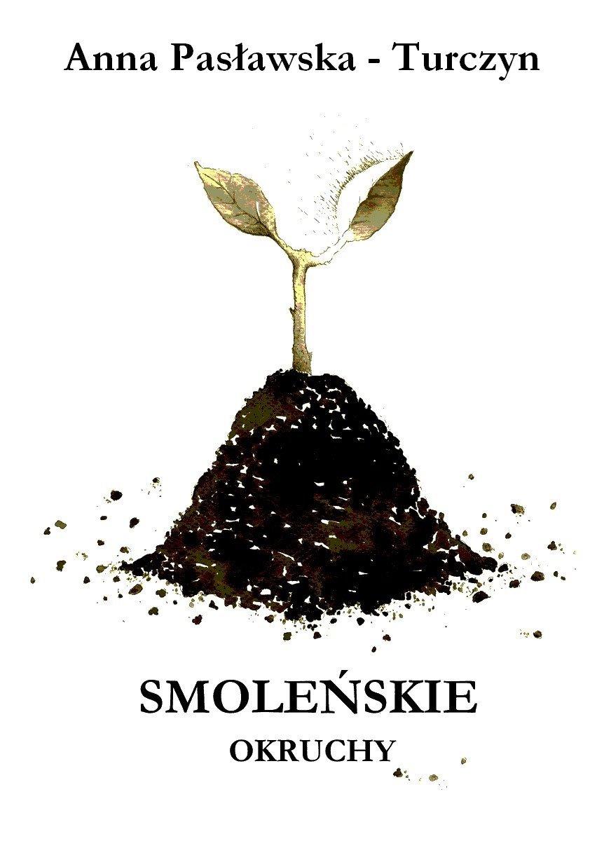 Smoleńskie okruchy - Ebook (Książka PDF) do pobrania w formacie PDF