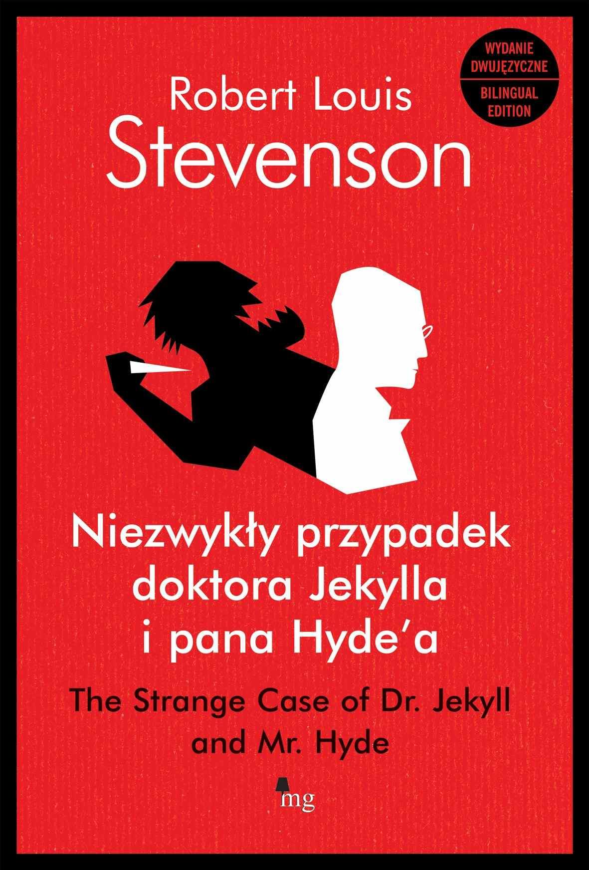 Niezwykły przypadek doktora Jekylla i pana Hyde'a.  The Strange Case of Dr. Jekyll and Mr. Hyde - wydanie dwujęzyczne - Ebook (Książka EPUB) do pobrania w formacie EPUB
