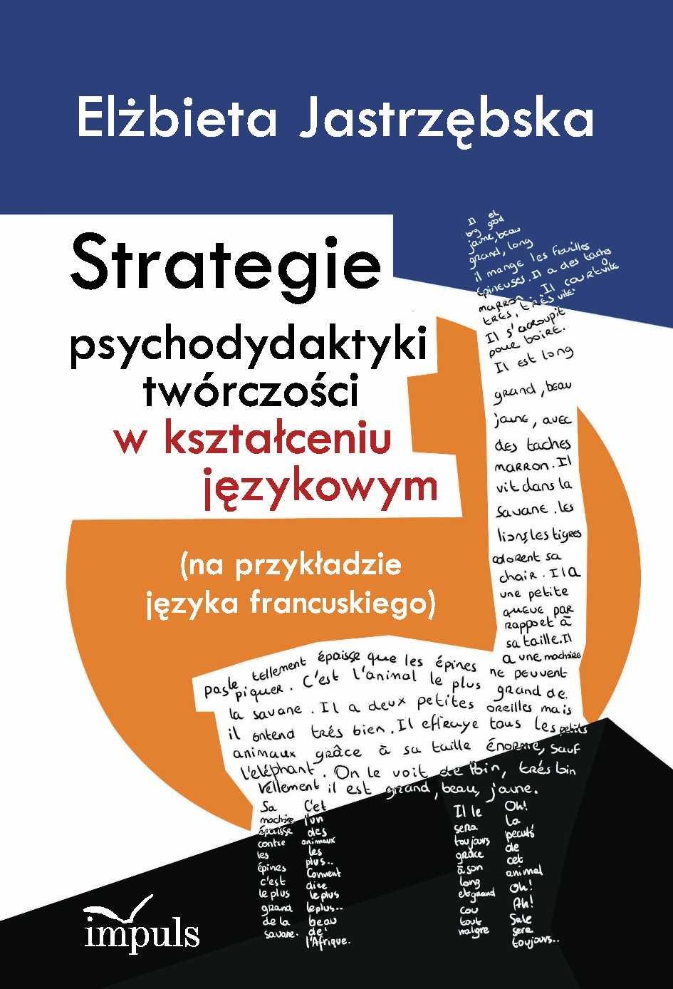 Strategie psychodydaktyki twórczości w kształceniu językowym - Ebook (Książka PDF) do pobrania w formacie PDF