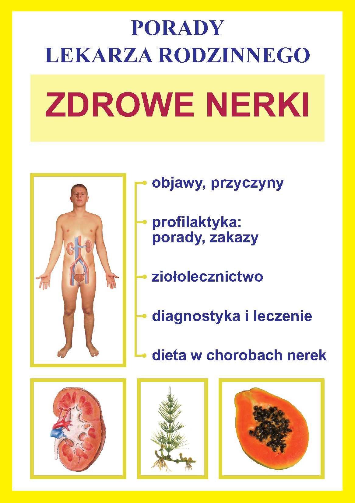 Zdrowe nerki. Porady lekarza rodzinnego - Ebook (Książka PDF) do pobrania w formacie PDF