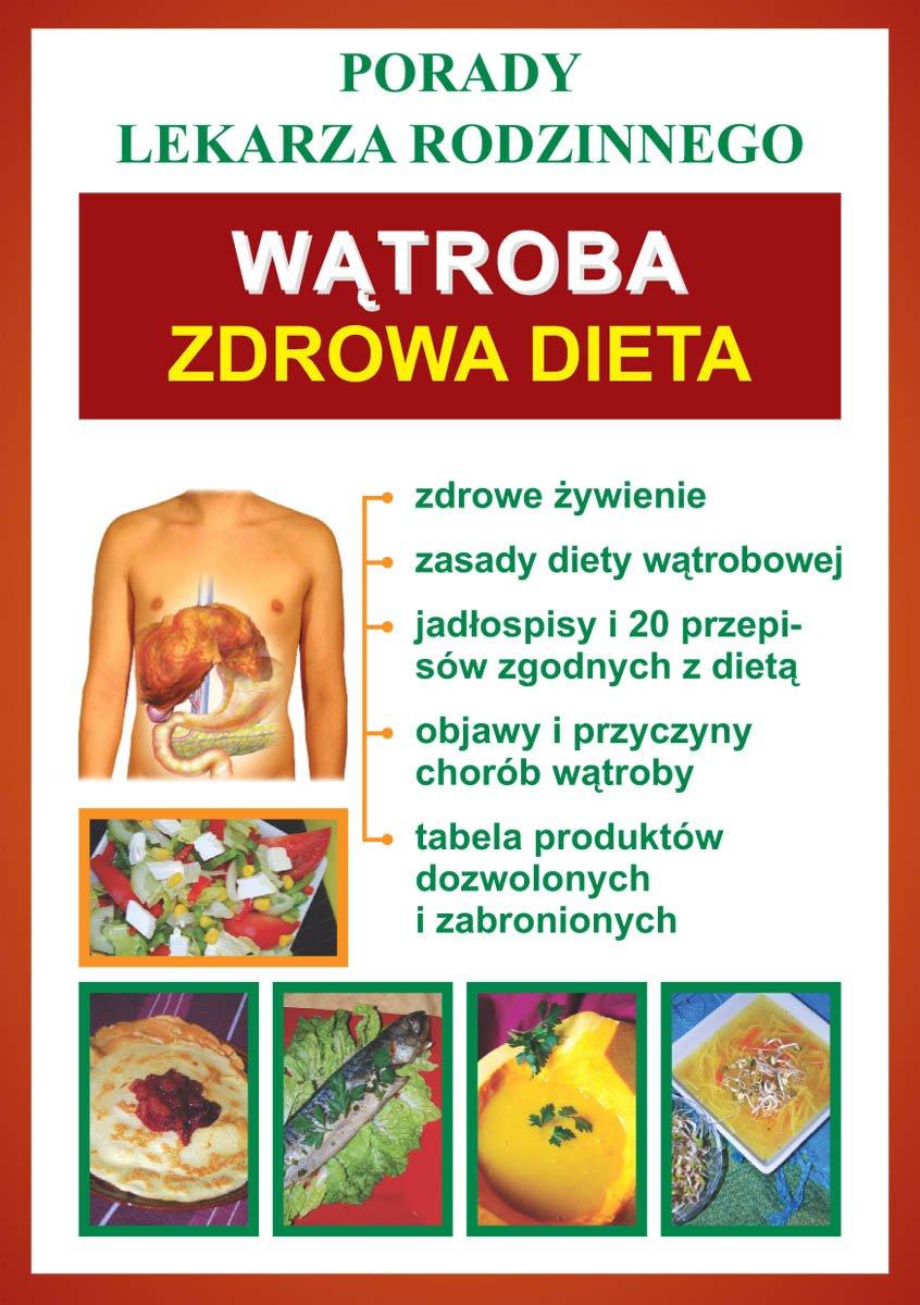Wątroba. Zdrowa dieta. Porady lekarza rodzinnego - Ebook (Książka PDF) do pobrania w formacie PDF