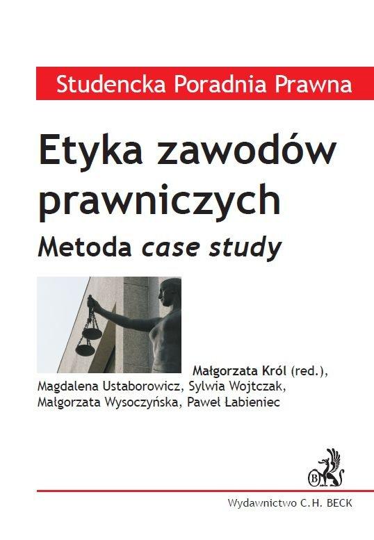 Etyka zawodów prawniczych. Metoda case study - Ebook (Książka PDF) do pobrania w formacie PDF