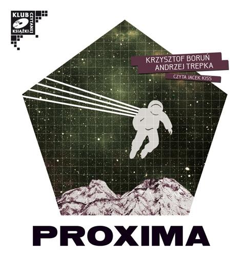Proxima - Audiobook (Książka audio MP3) do pobrania w całości w archiwum ZIP