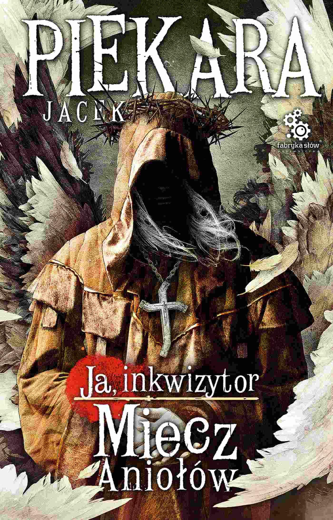 Ja, inkwizytor. Miecz Aniołów - Ebook (Książka EPUB) do pobrania w formacie EPUB