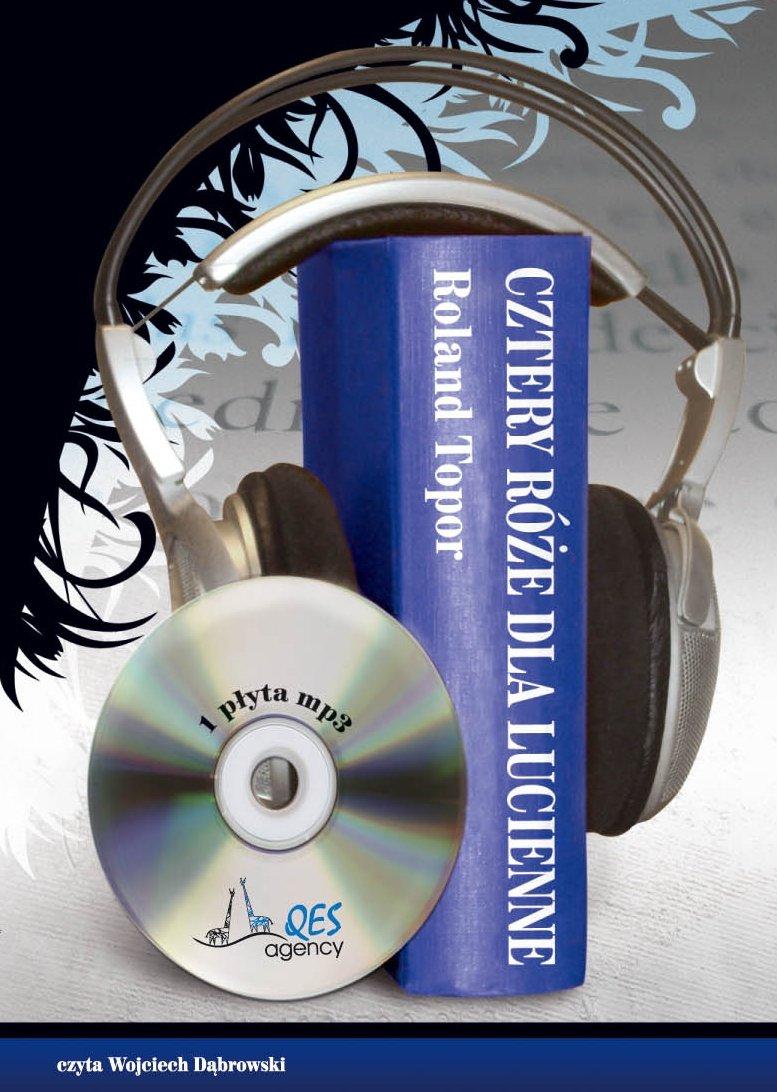 Cztery róże dla Lucienne - Audiobook (Książka audio MP3) do pobrania w całości w archiwum ZIP