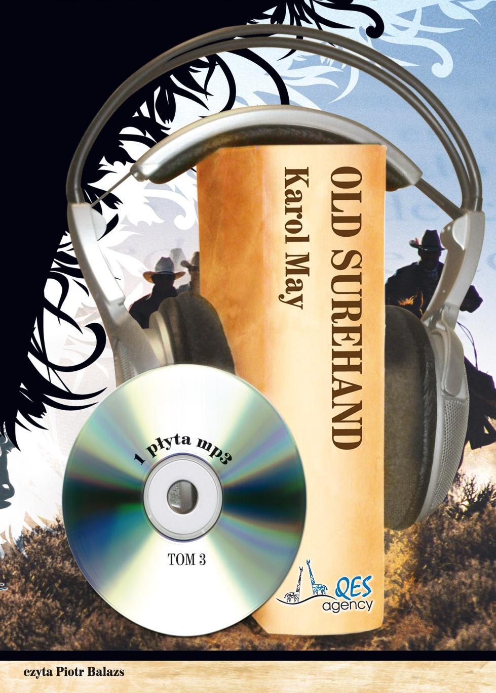 Old Surehand. Tom 3 - Audiobook (Książka audio MP3) do pobrania w całości w archiwum ZIP