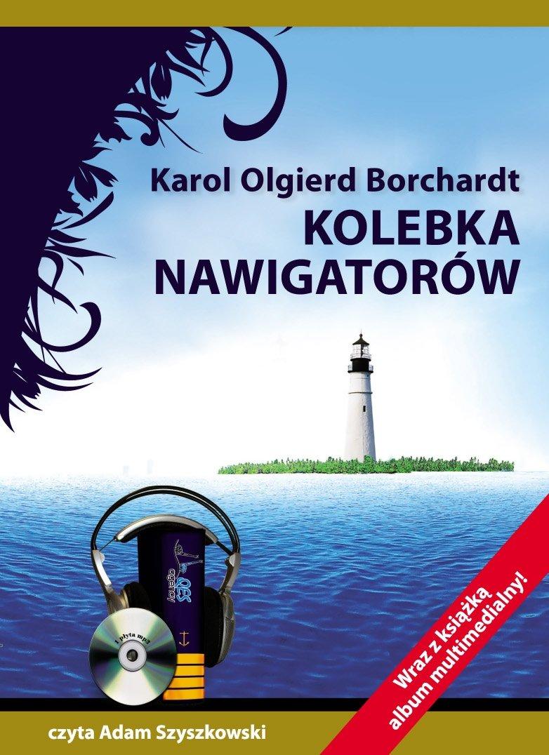 Kolebka nawigatorów - Audiobook (Książka audio MP3) do pobrania w całości w archiwum ZIP