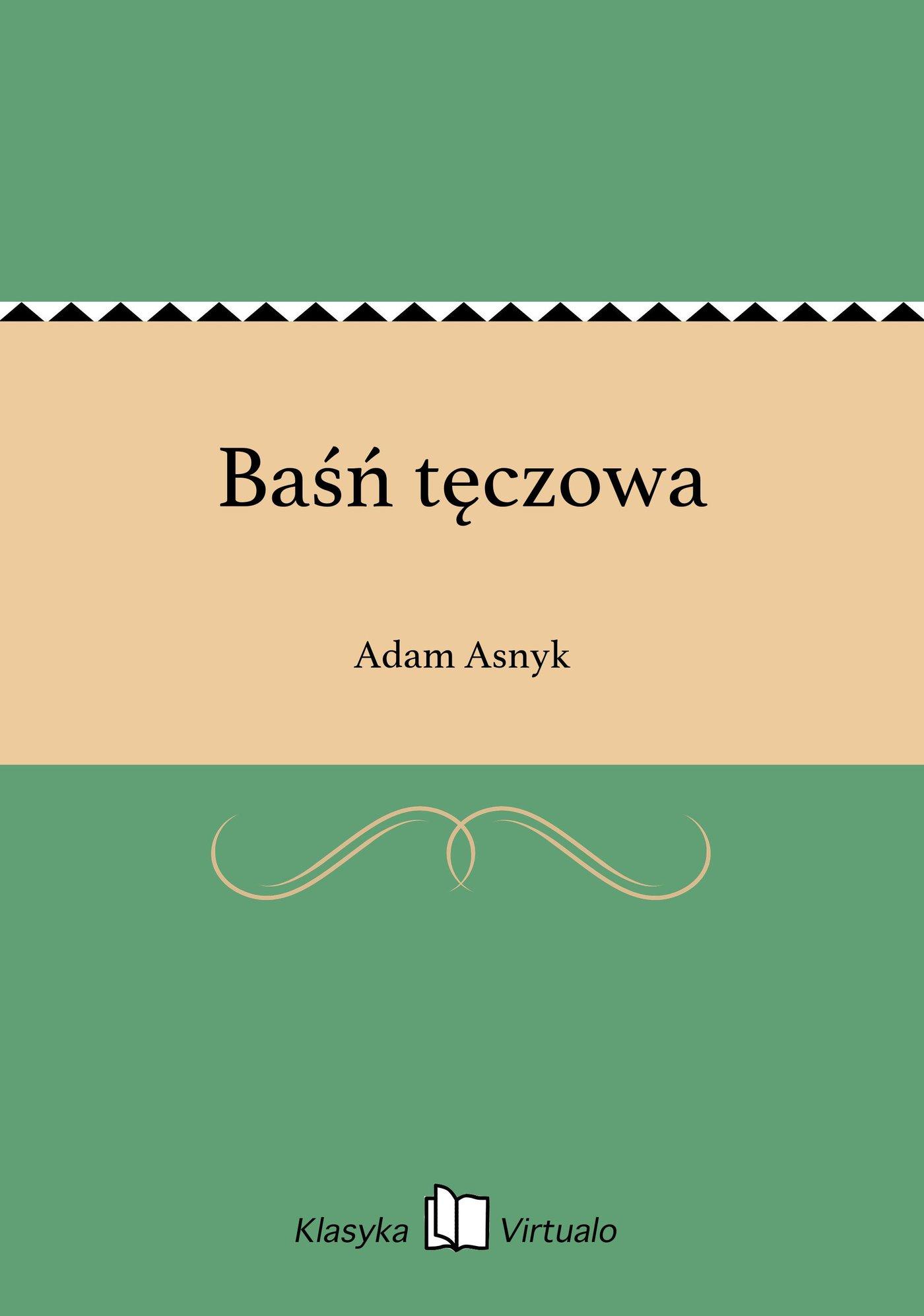 Baśń tęczowa - Ebook (Książka EPUB) do pobrania w formacie EPUB