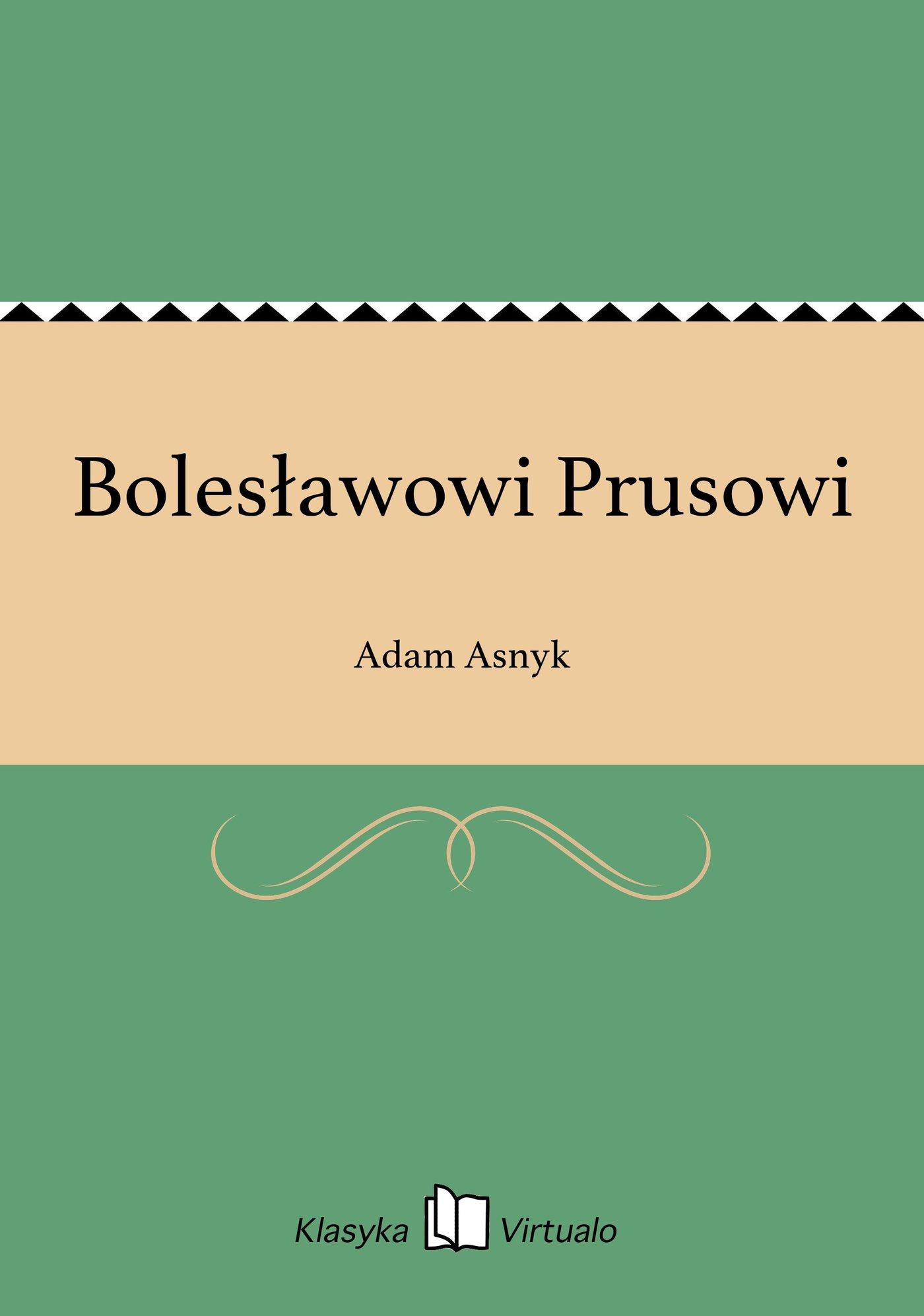 Bolesławowi Prusowi - Ebook (Książka EPUB) do pobrania w formacie EPUB