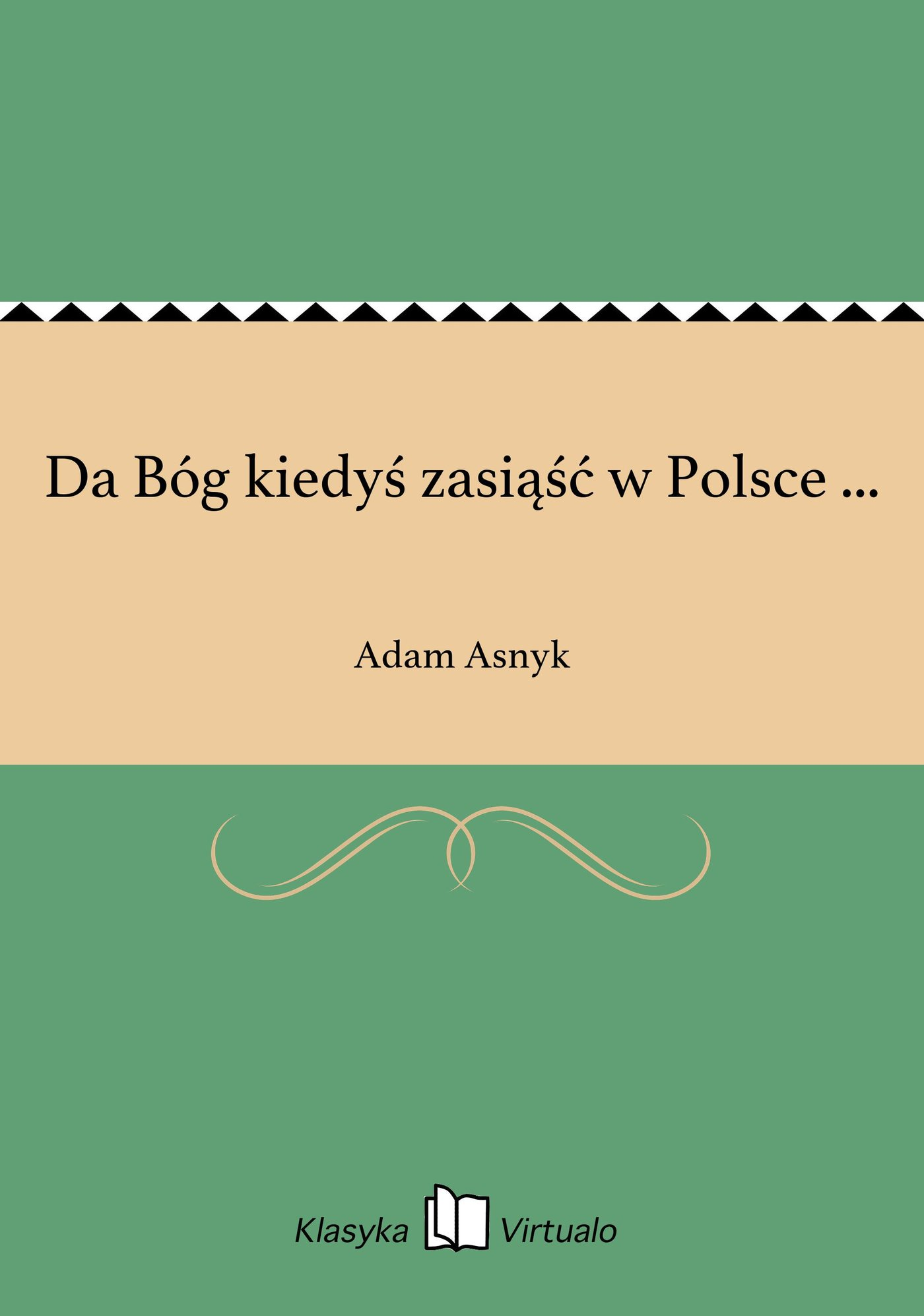 Da Bóg kiedyś zasiąść w Polsce ... - Ebook (Książka EPUB) do pobrania w formacie EPUB