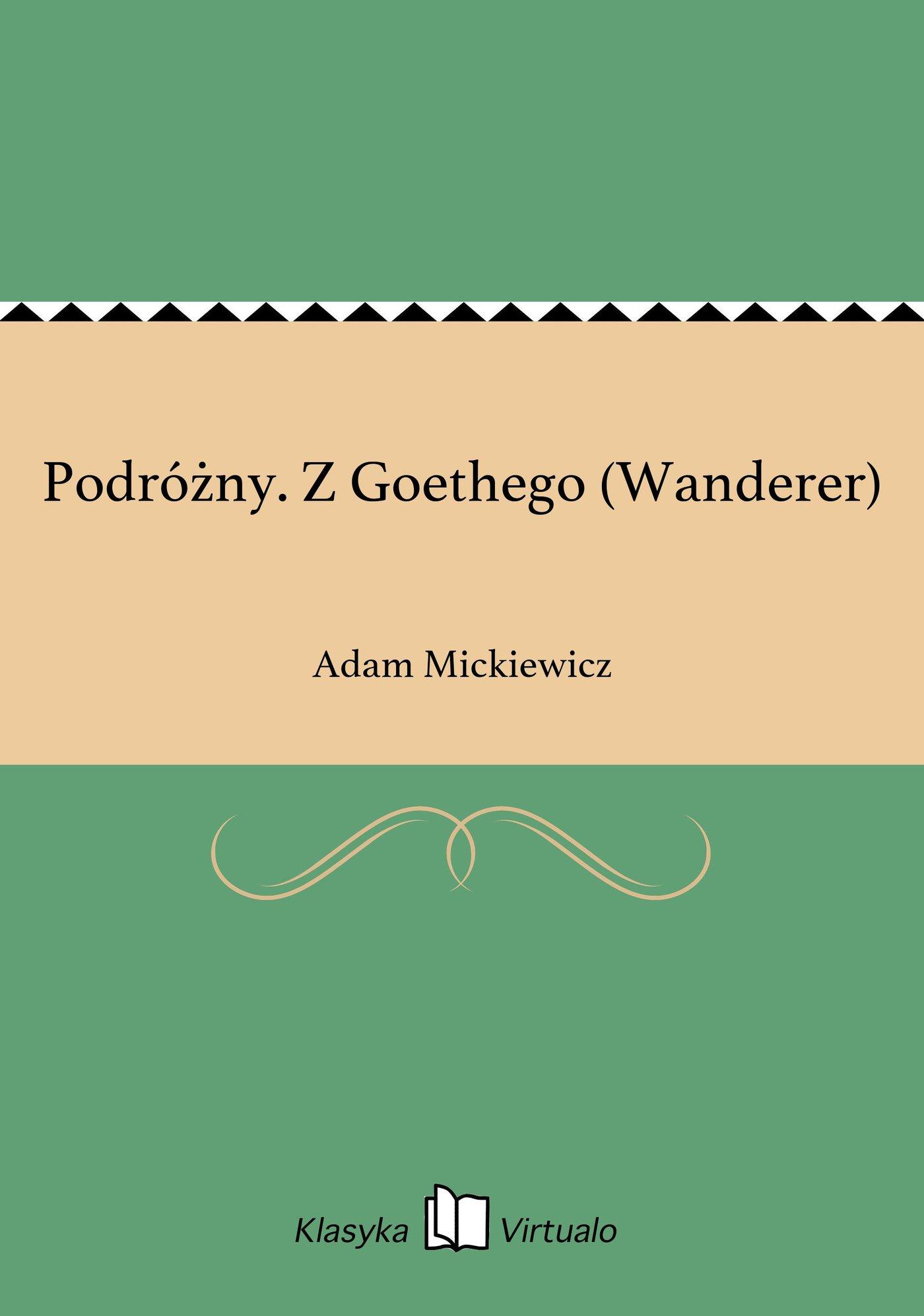 Podróżny. Z Goethego (Wanderer) - Ebook (Książka EPUB) do pobrania w formacie EPUB