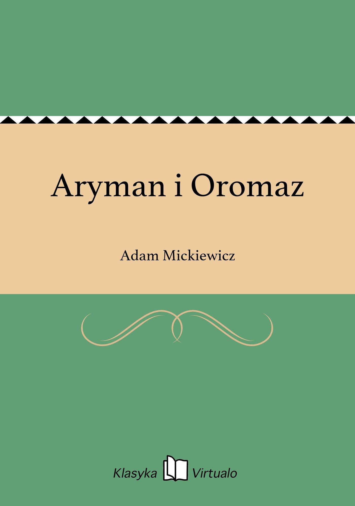 Aryman i Oromaz - Ebook (Książka EPUB) do pobrania w formacie EPUB
