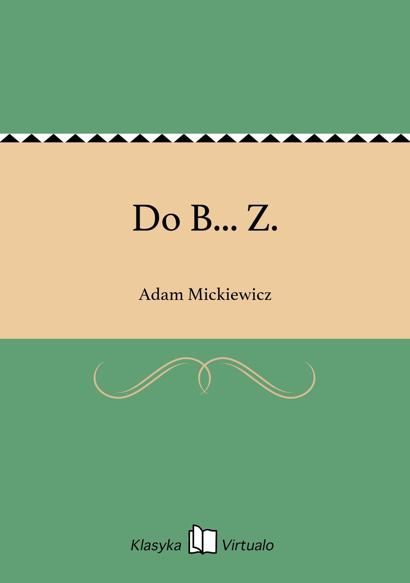 Do B... Z. - Ebook (Książka EPUB) do pobrania w formacie EPUB