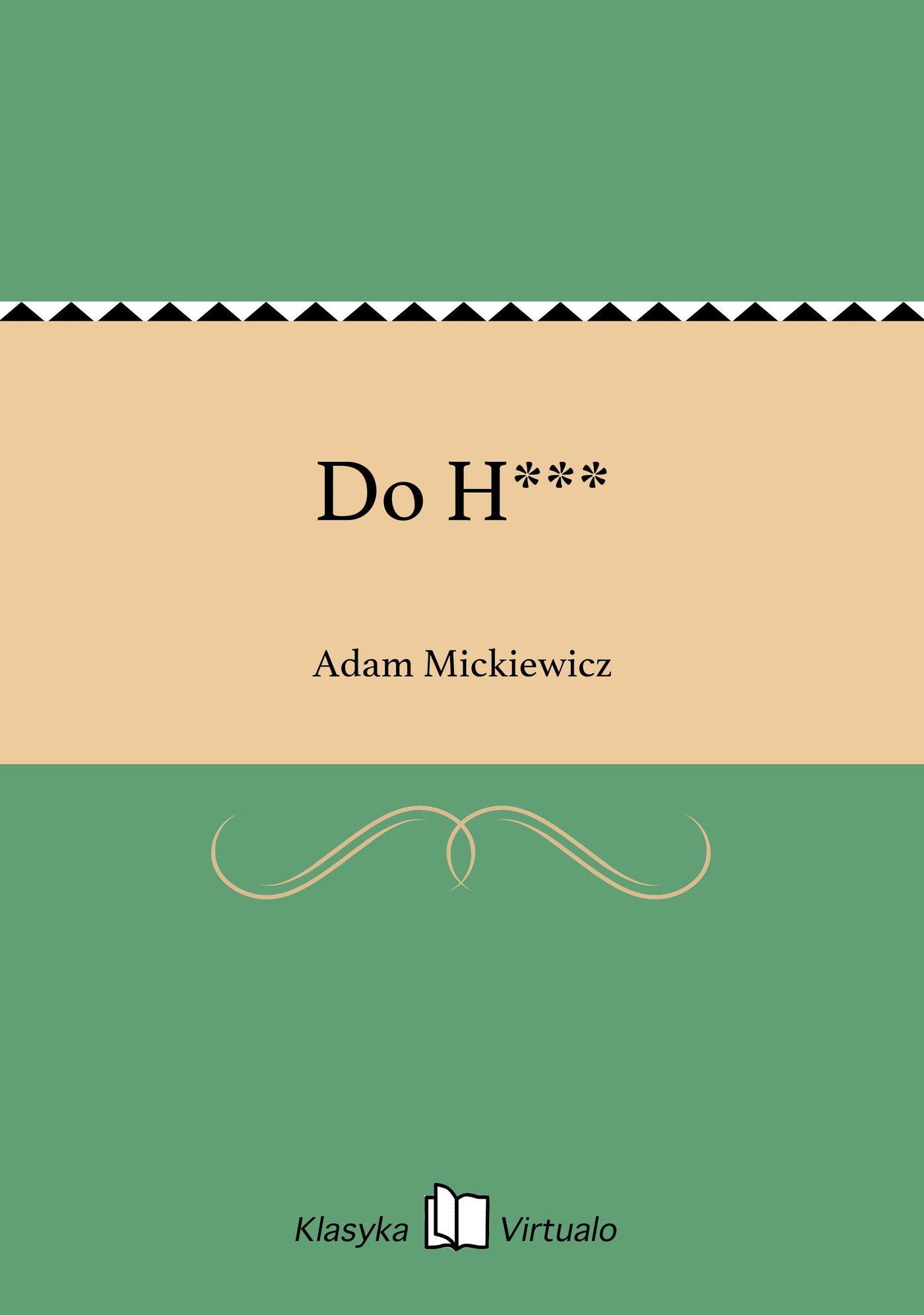 Do H*** - Ebook (Książka EPUB) do pobrania w formacie EPUB