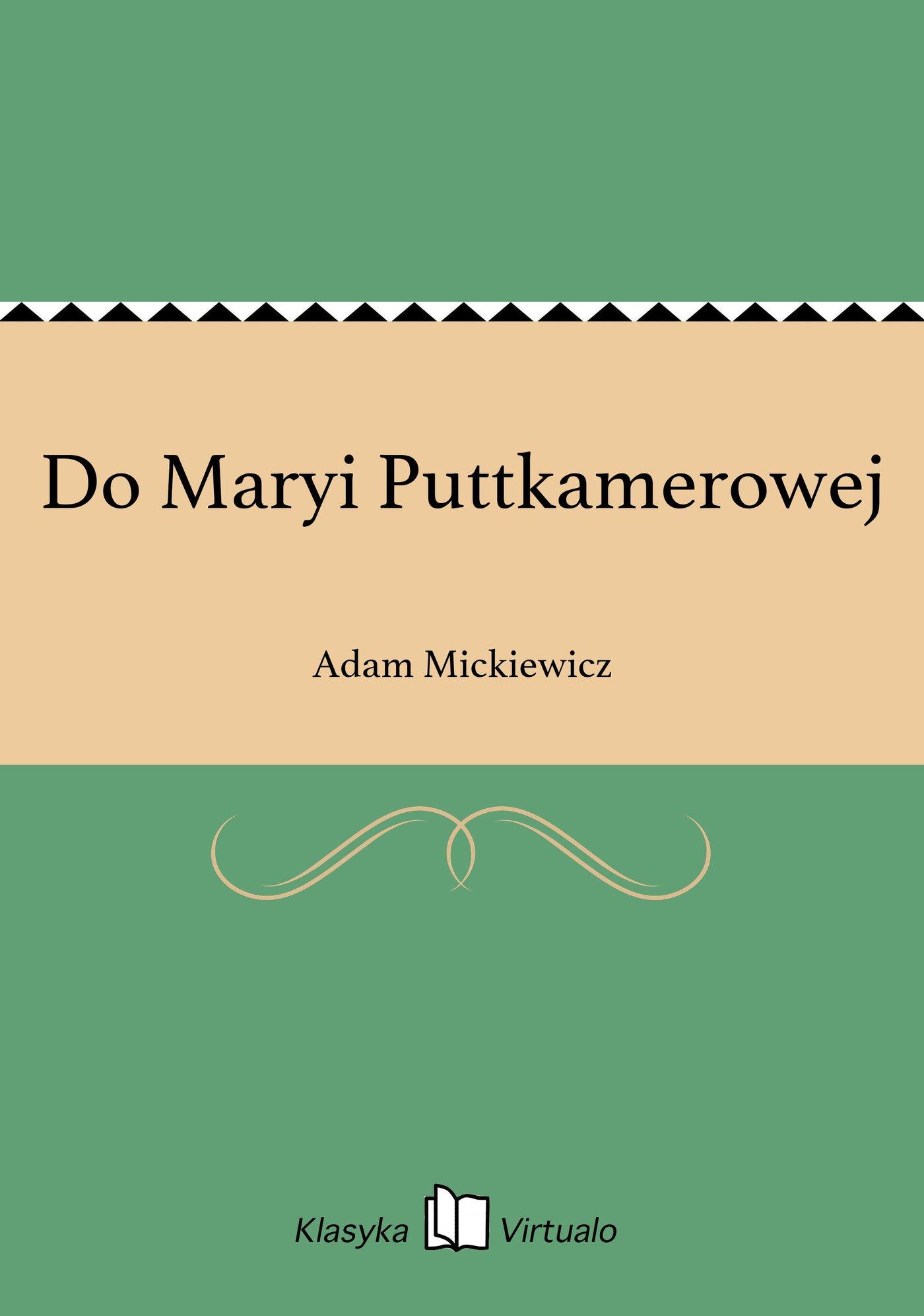 Do Maryi Puttkamerowej - Ebook (Książka EPUB) do pobrania w formacie EPUB