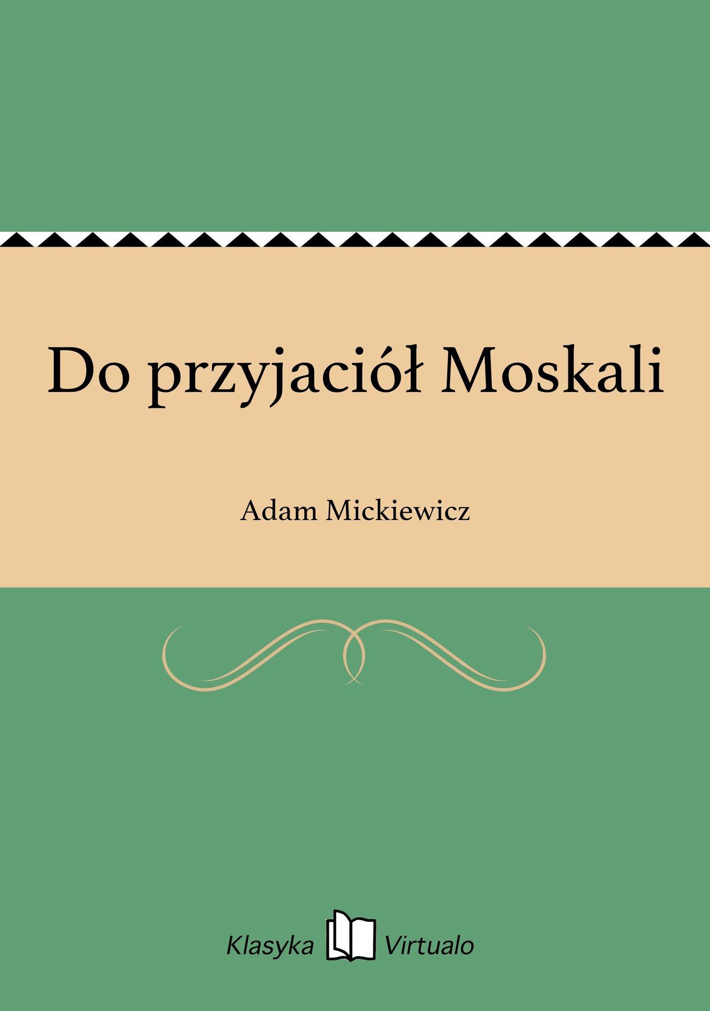 Do przyjaciół Moskali - Ebook (Książka EPUB) do pobrania w formacie EPUB