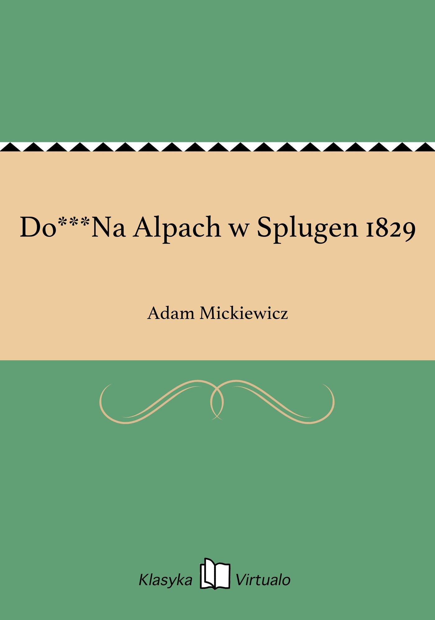 Do***Na Alpach w Splugen 1829 - Ebook (Książka EPUB) do pobrania w formacie EPUB