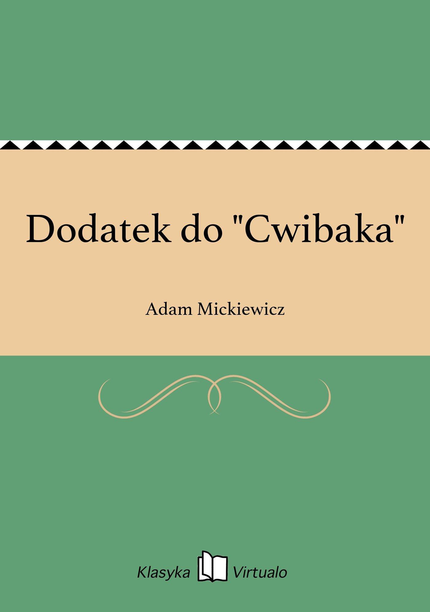 """Dodatek do """"Cwibaka"""" - Ebook (Książka EPUB) do pobrania w formacie EPUB"""