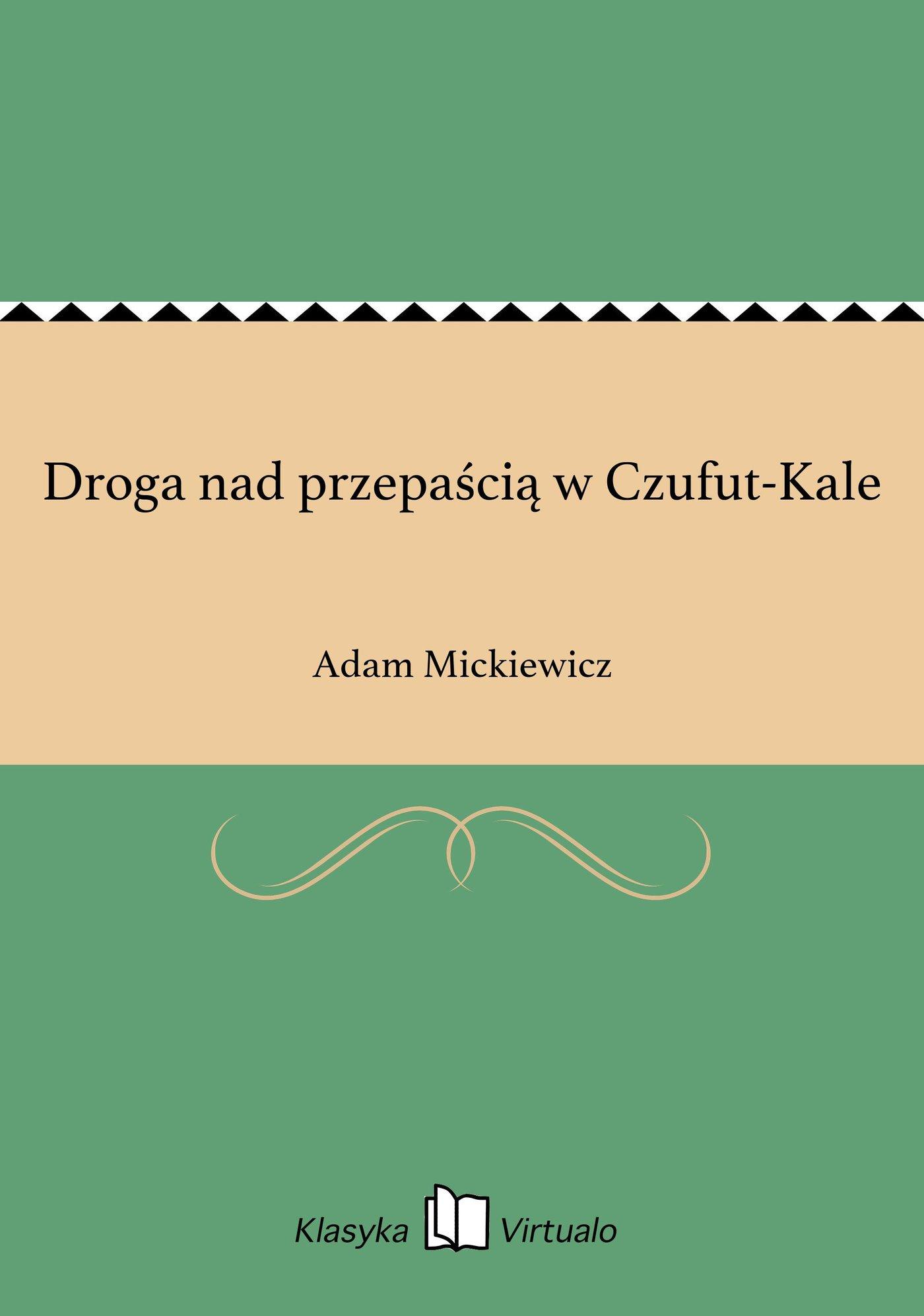 Droga nad przepaścią w Czufut-Kale - Ebook (Książka EPUB) do pobrania w formacie EPUB