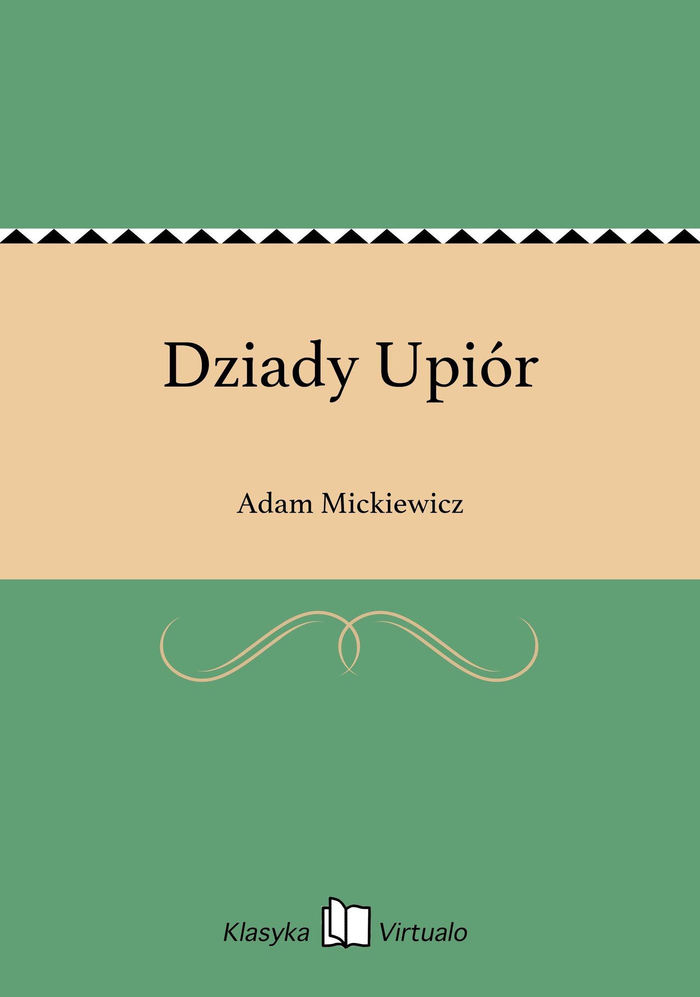 Dziady Upiór - Ebook (Książka EPUB) do pobrania w formacie EPUB