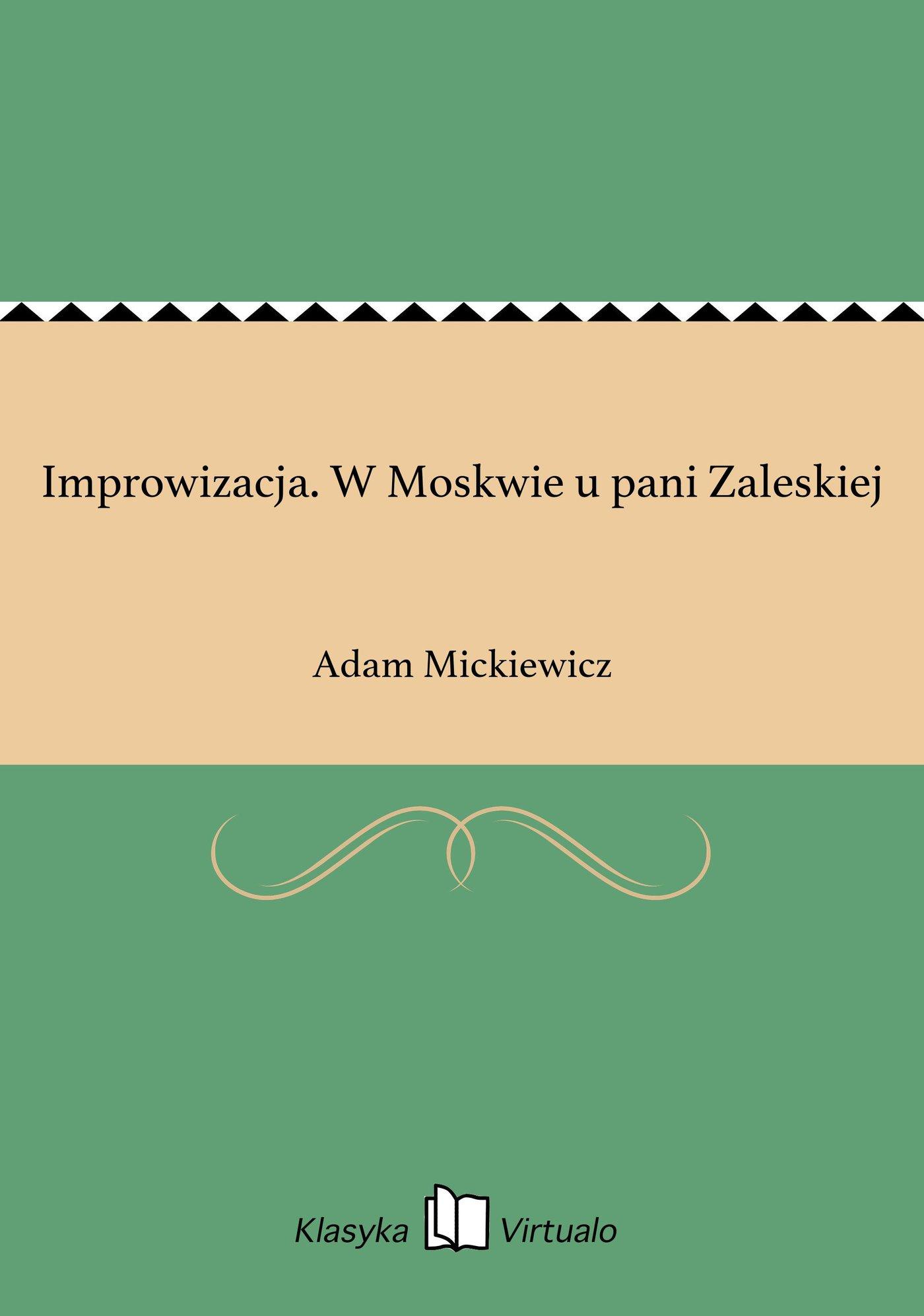 Improwizacja. W Moskwie u pani Zaleskiej - Ebook (Książka EPUB) do pobrania w formacie EPUB
