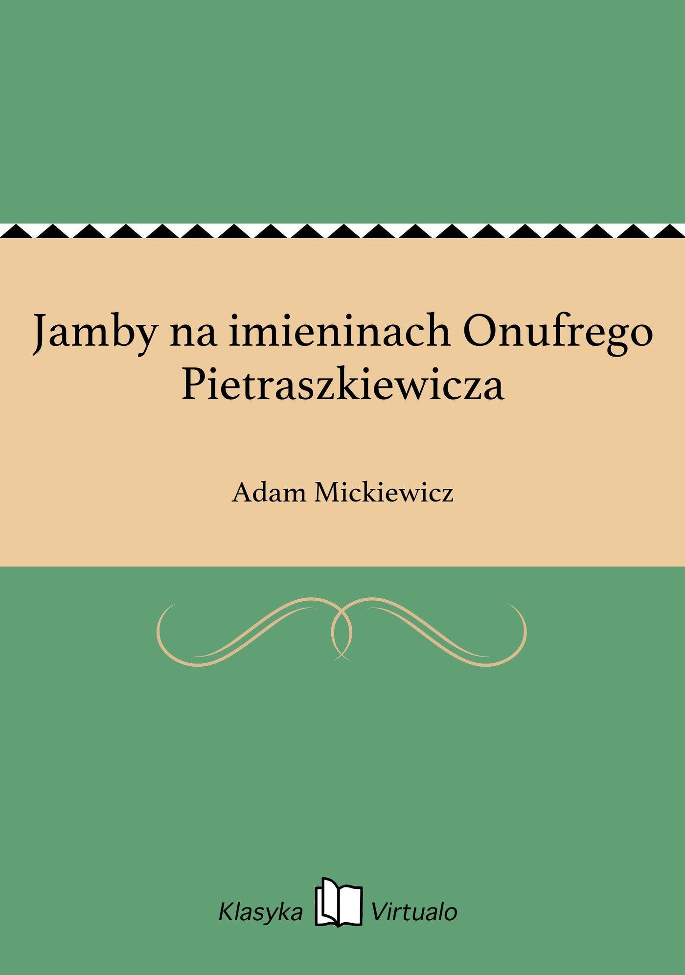 Jamby na imieninach Onufrego Pietraszkiewicza - Ebook (Książka EPUB) do pobrania w formacie EPUB