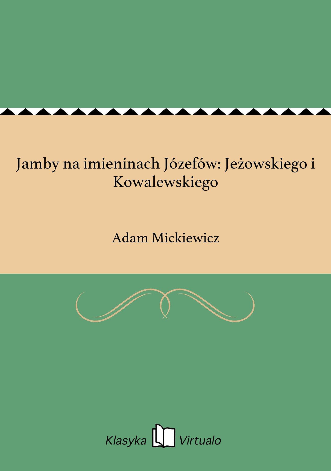Jamby na imieninach Józefów: Jeżowskiego i Kowalewskiego - Ebook (Książka EPUB) do pobrania w formacie EPUB