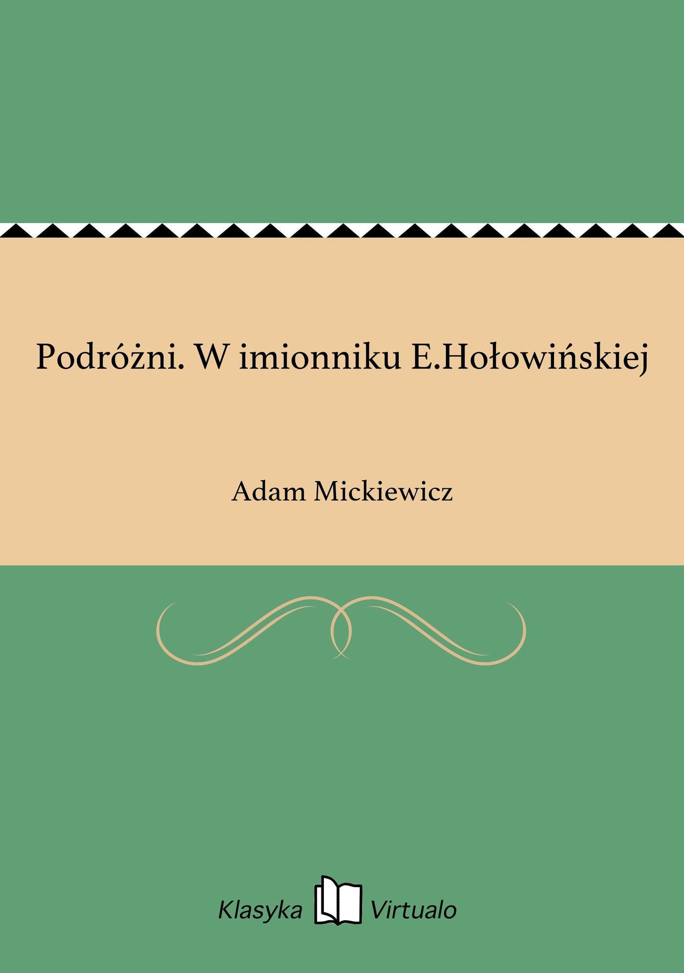Podróżni. W imionniku E.Hołowińskiej - Ebook (Książka EPUB) do pobrania w formacie EPUB