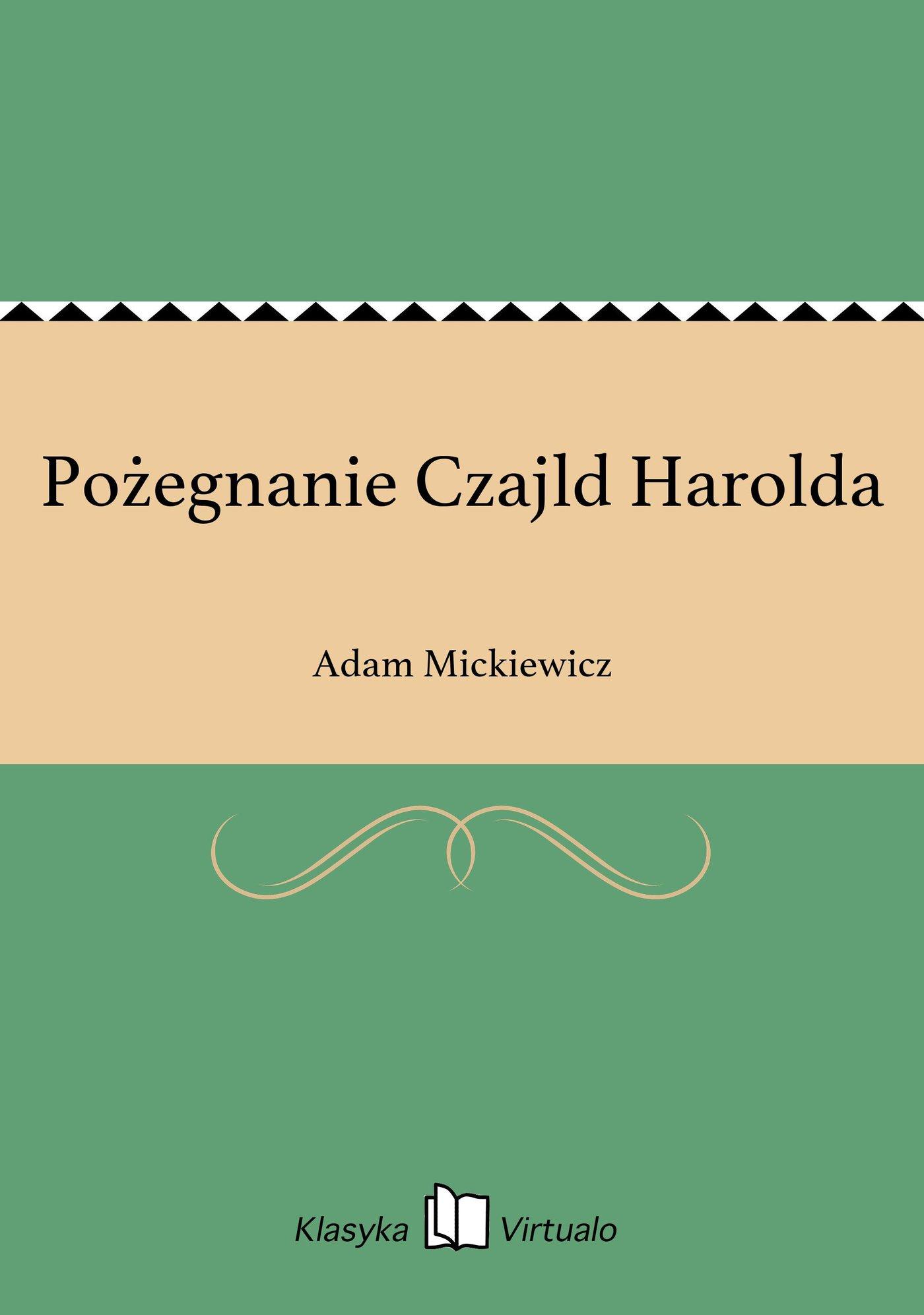 Pożegnanie Czajld Harolda - Ebook (Książka EPUB) do pobrania w formacie EPUB