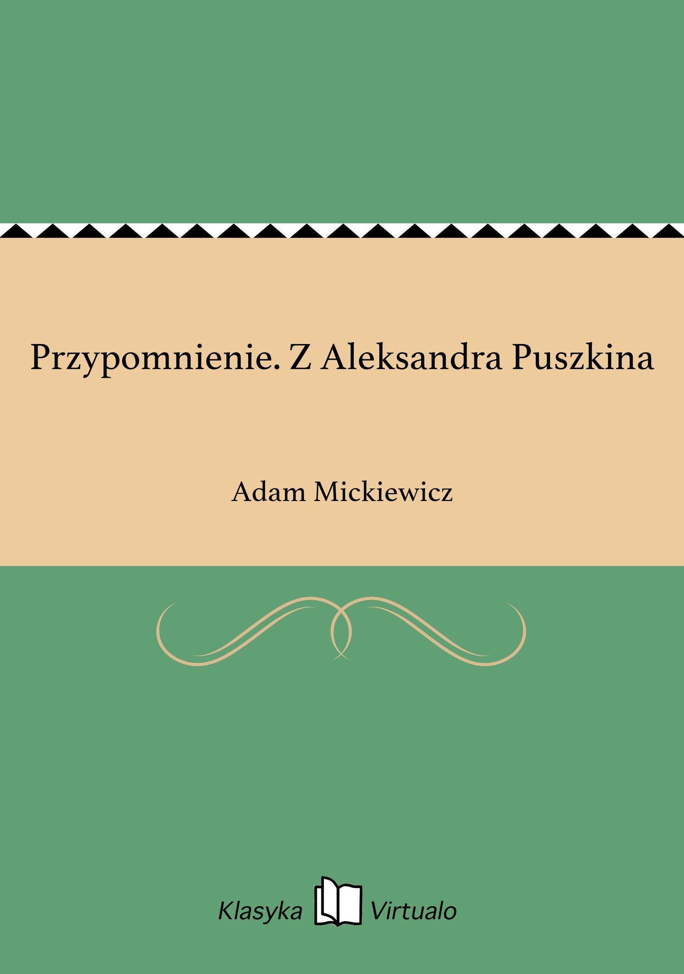 Przypomnienie. Z Aleksandra Puszkina - Ebook (Książka EPUB) do pobrania w formacie EPUB