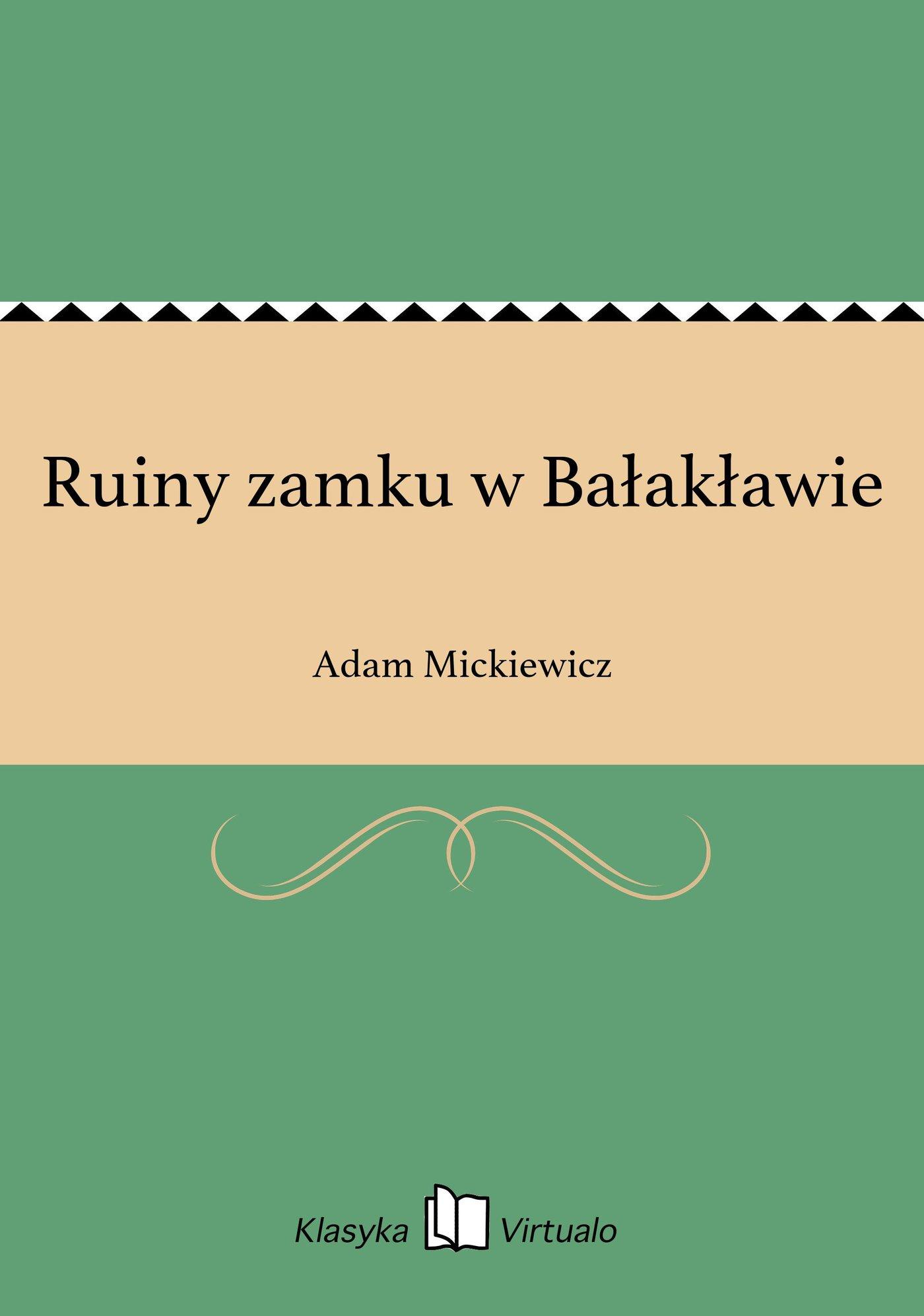 Ruiny zamku w Bałakławie - Ebook (Książka EPUB) do pobrania w formacie EPUB