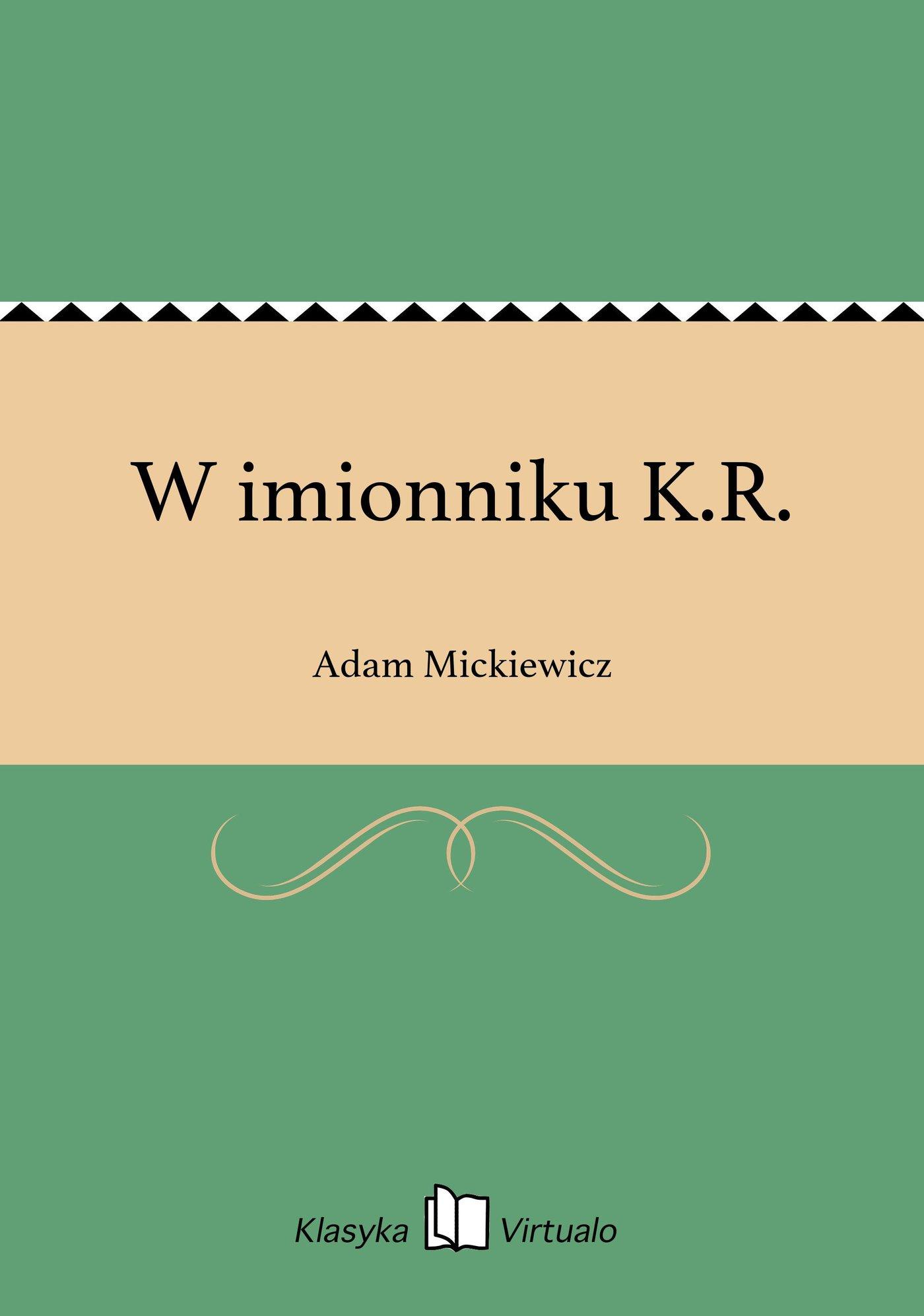 W imionniku K.R. - Ebook (Książka EPUB) do pobrania w formacie EPUB