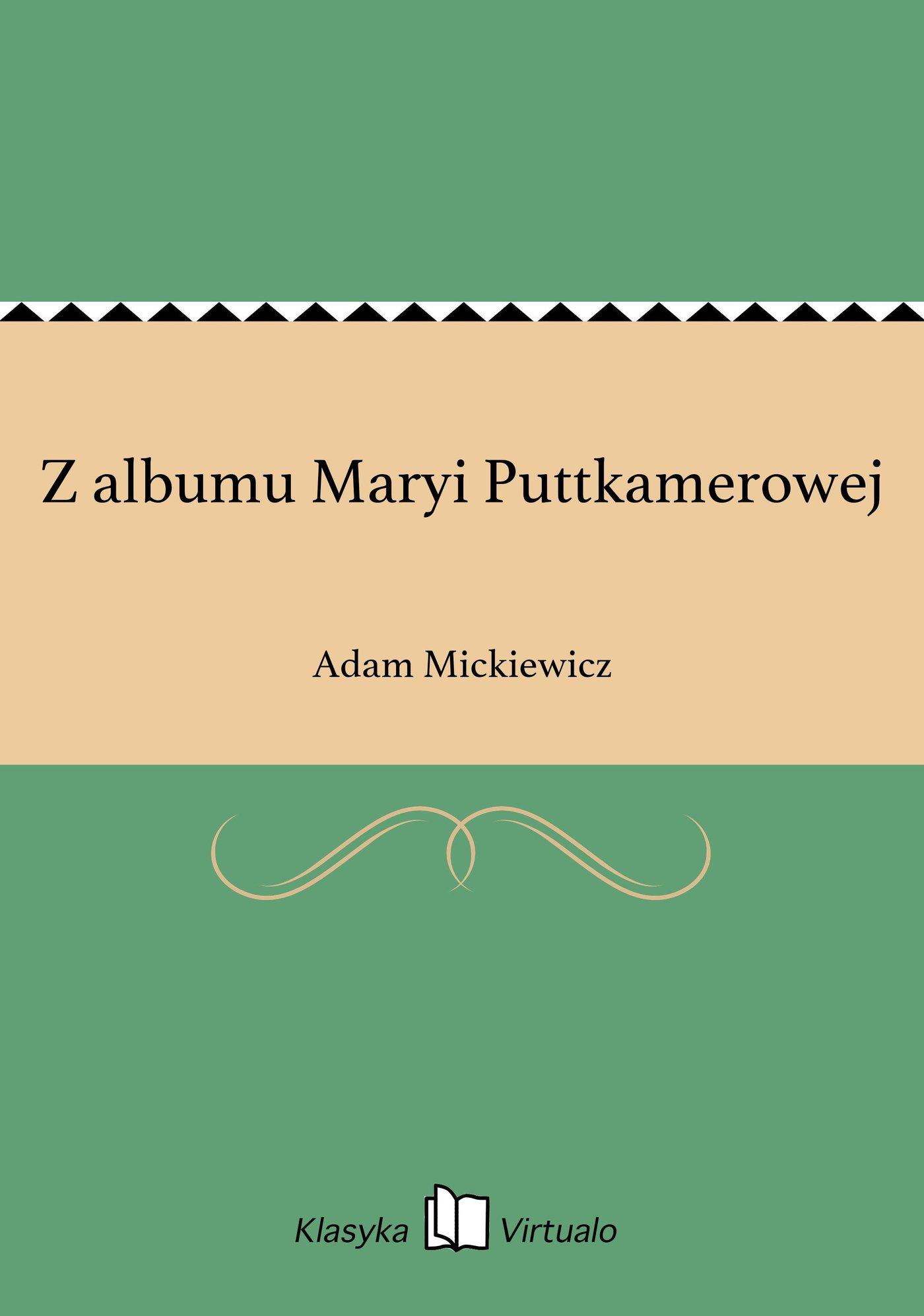 Z albumu Maryi Puttkamerowej - Ebook (Książka EPUB) do pobrania w formacie EPUB