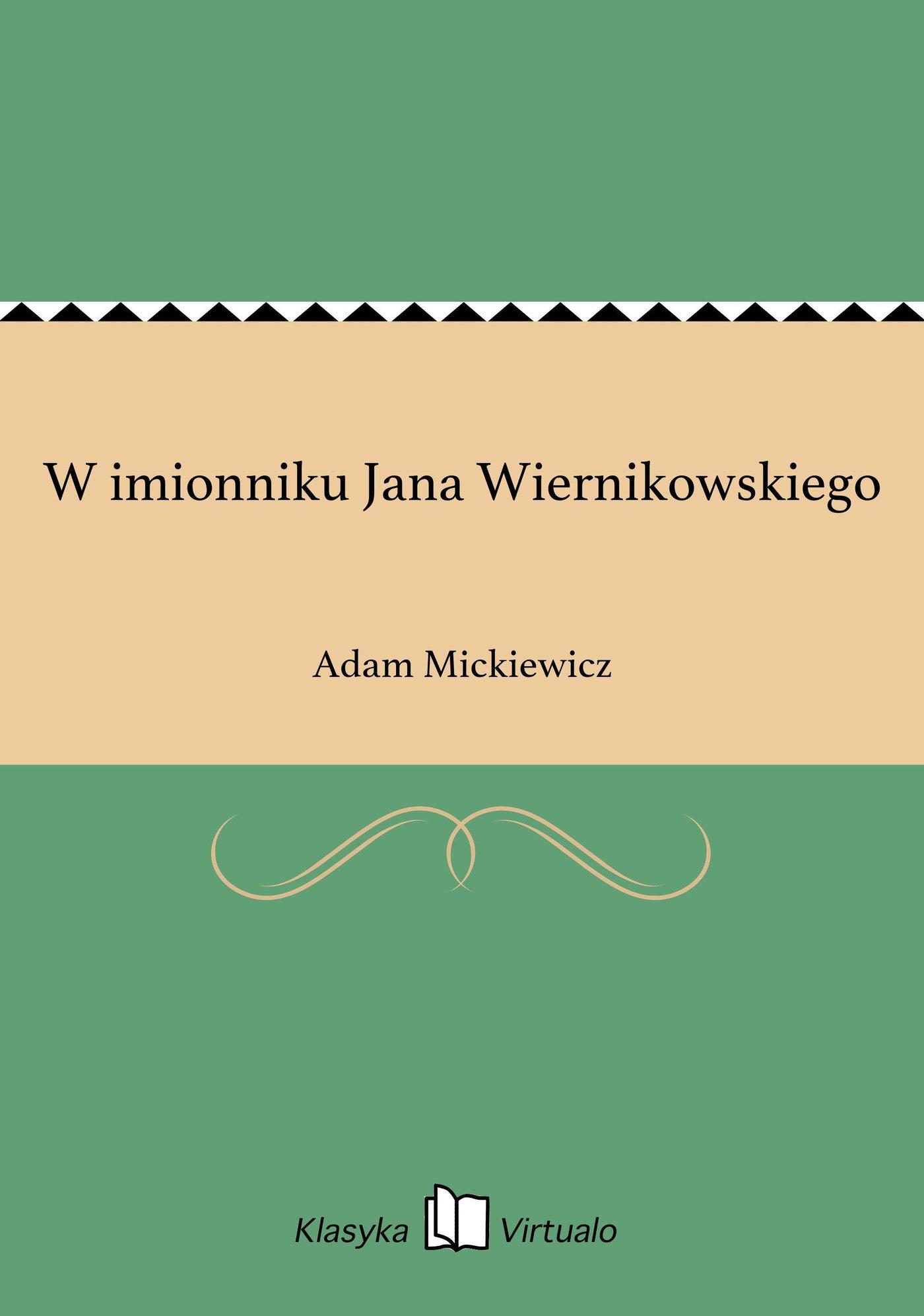 W imionniku Jana Wiernikowskiego - Ebook (Książka EPUB) do pobrania w formacie EPUB
