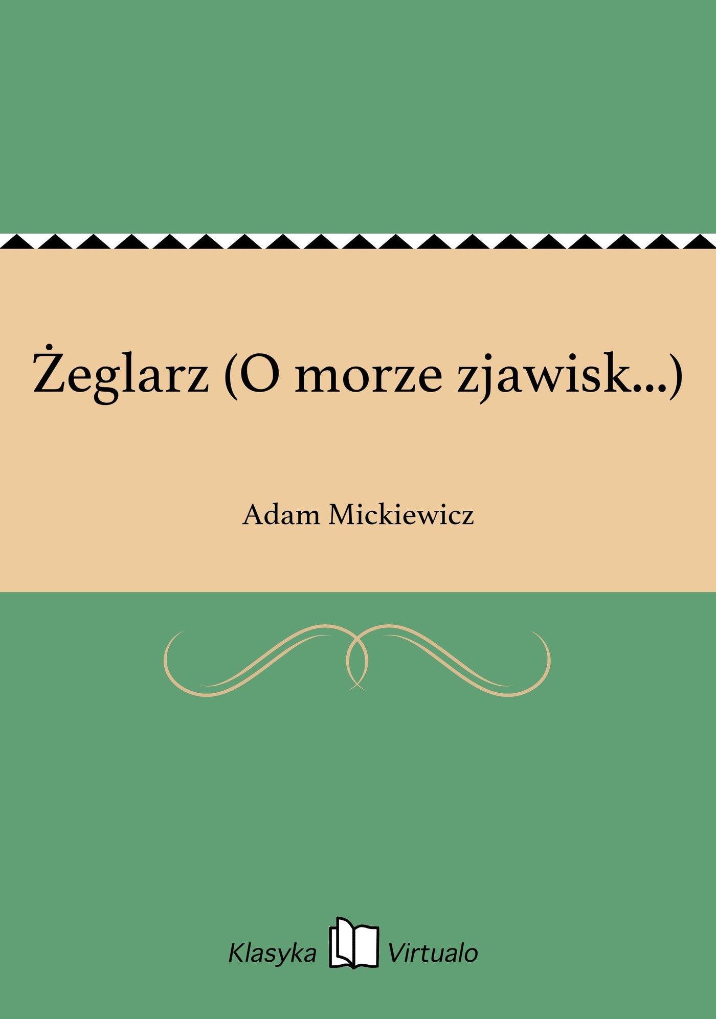 Żeglarz (O morze zjawisk...) - Ebook (Książka EPUB) do pobrania w formacie EPUB