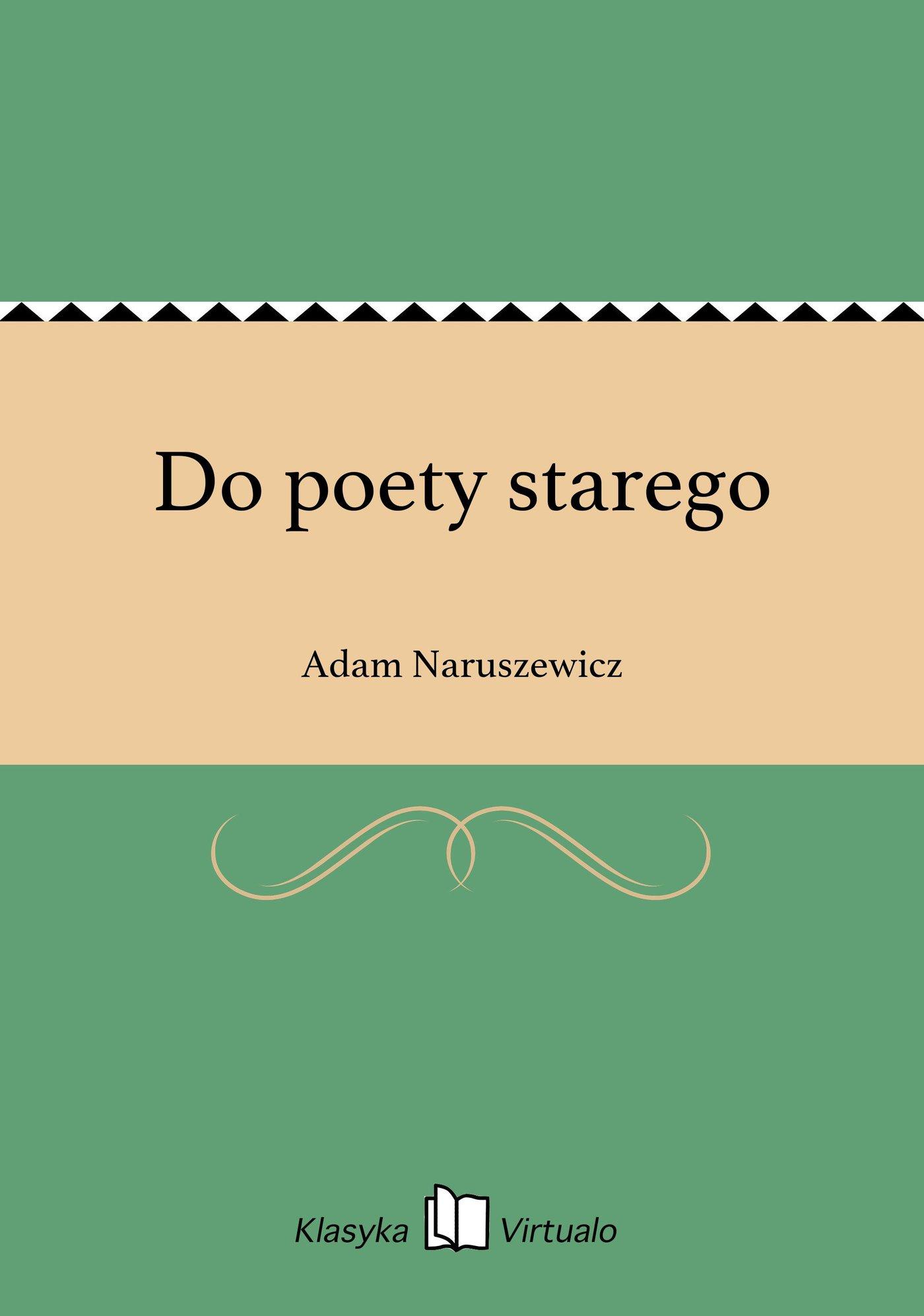 Do poety starego - Ebook (Książka EPUB) do pobrania w formacie EPUB