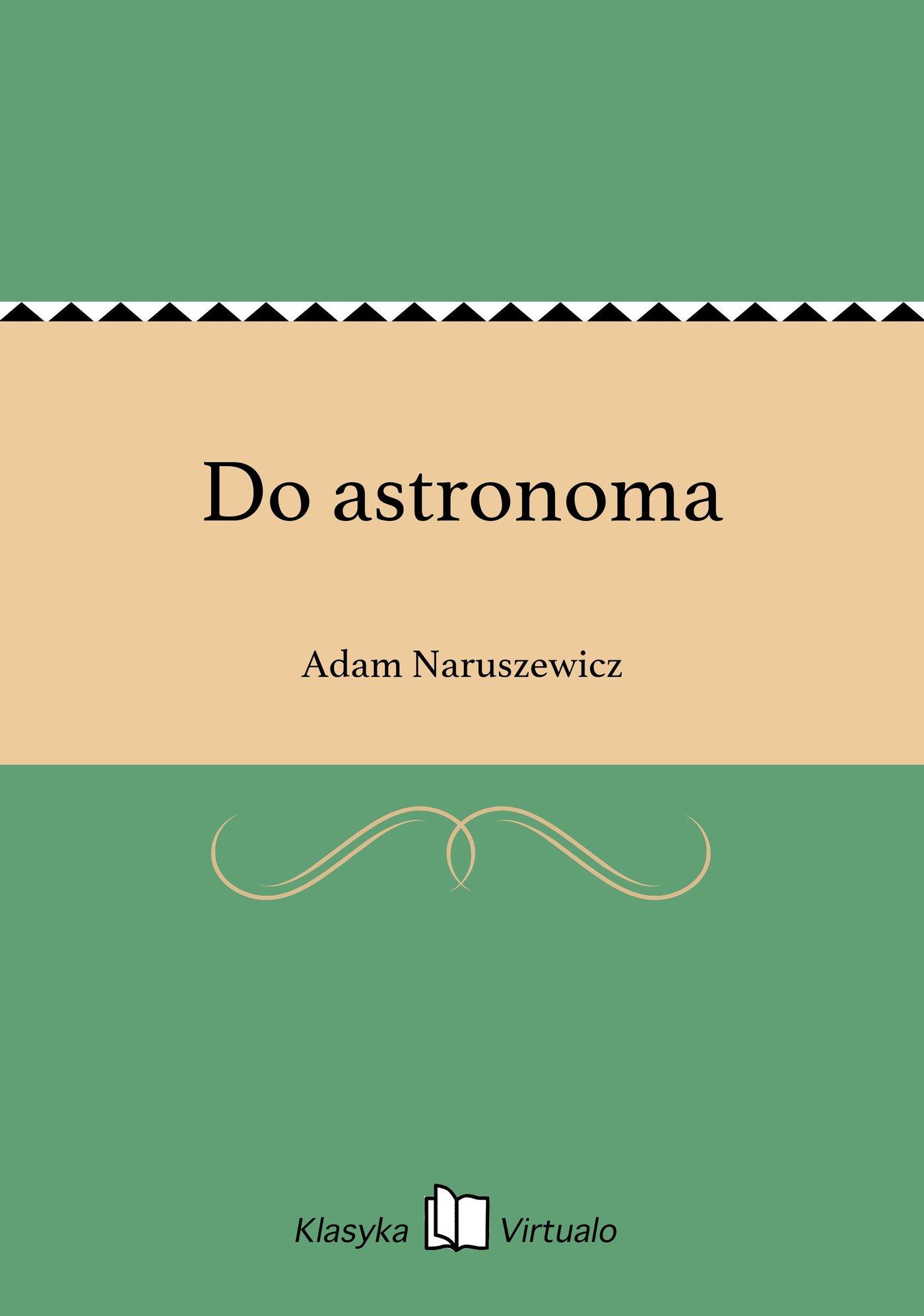 Do astronoma - Ebook (Książka EPUB) do pobrania w formacie EPUB