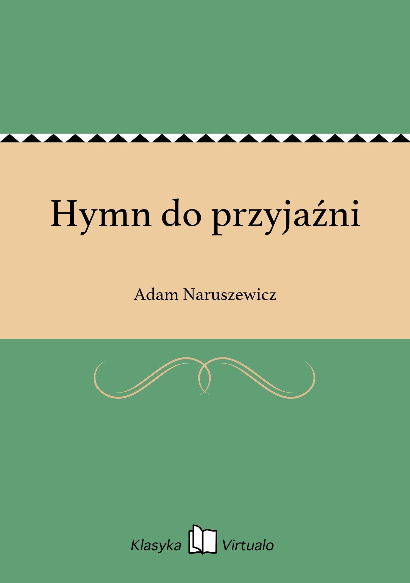 Hymn do przyjaźni - Ebook (Książka EPUB) do pobrania w formacie EPUB