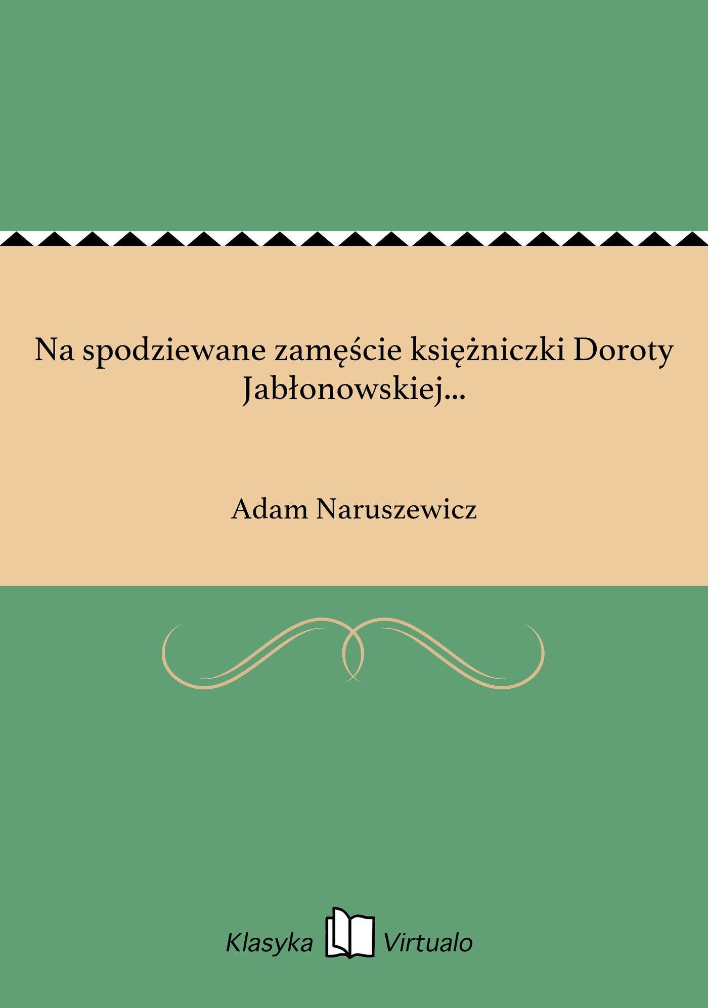 Na spodziewane zamęście księżniczki Doroty Jabłonowskiej... - Ebook (Książka EPUB) do pobrania w formacie EPUB